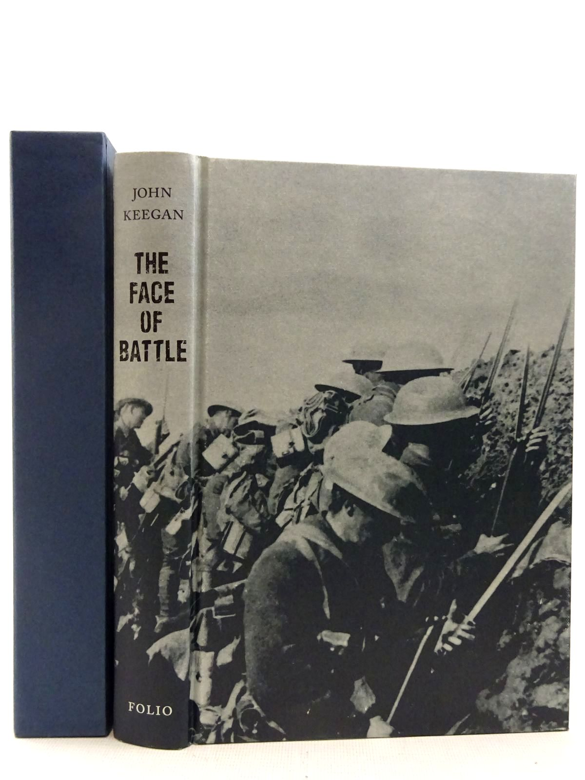 Photo of THE FACE OF BATTLE written by Keegan, John published by Folio Society (STOCK CODE: 2128753)  for sale by Stella & Rose's Books