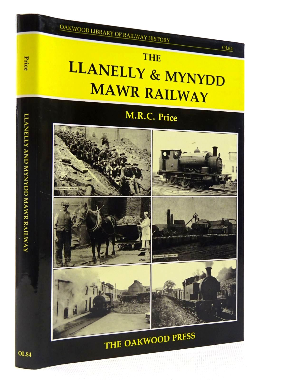 Photo of THE LLANELLY & MYNYDD MAWR RAILWAY written by Price, M.R.C. published by The Oakwood Press (STOCK CODE: 2128780)  for sale by Stella & Rose's Books