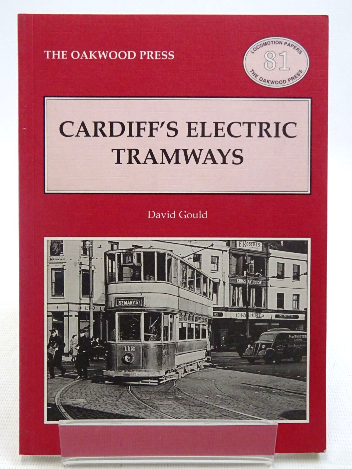 Photo of CARDIFF'S ELECTRIC TRAMWAYS written by Gould, David published by The Oakwood Press (STOCK CODE: 2128781)  for sale by Stella & Rose's Books