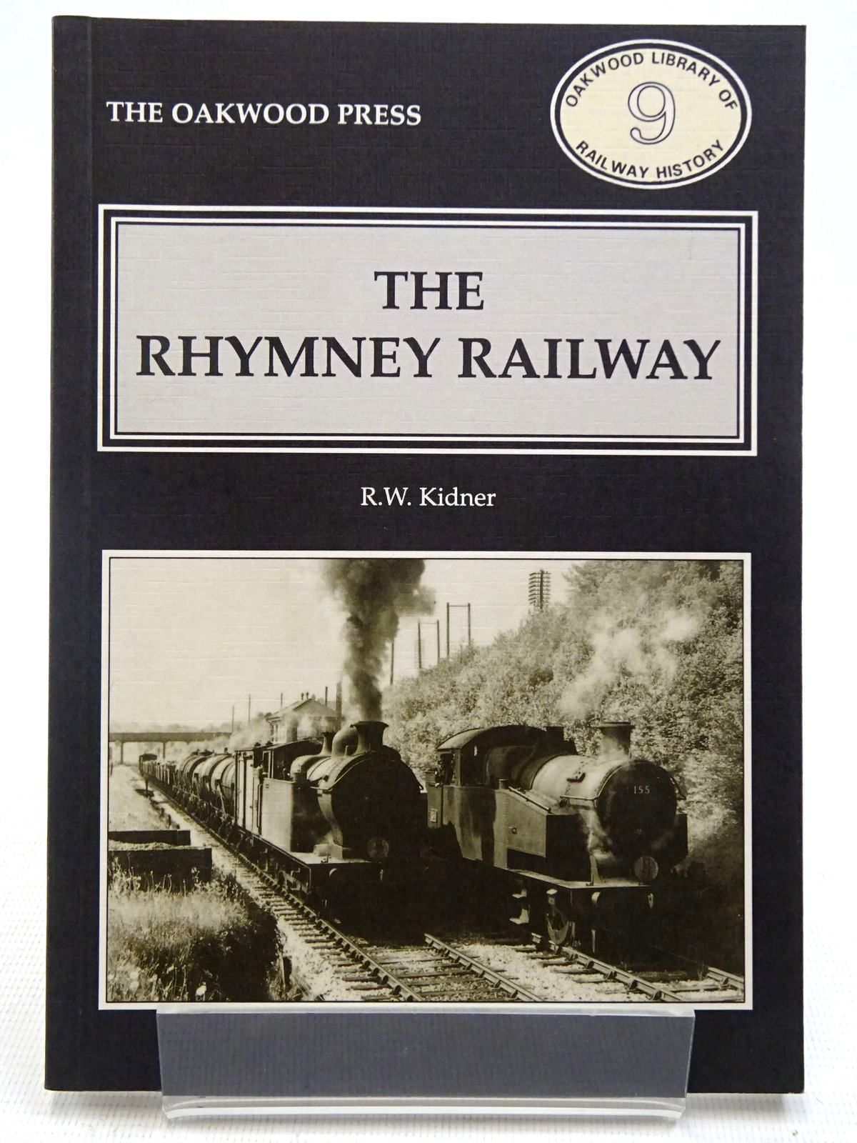 Photo of THE RHYMNEY RAILWAY written by Kidner, R.W. published by The Oakwood Press (STOCK CODE: 2128782)  for sale by Stella & Rose's Books