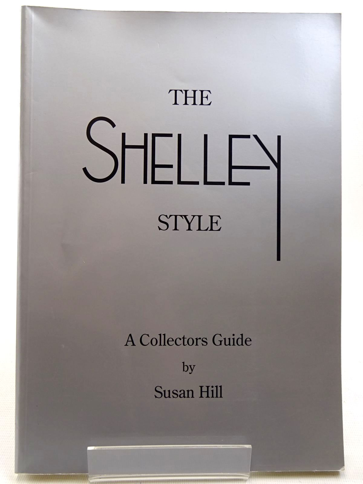 Photo of THE SHELLEY STYLE written by Hill, Susan published by Jazz Publications Limited (STOCK CODE: 2128804)  for sale by Stella & Rose's Books