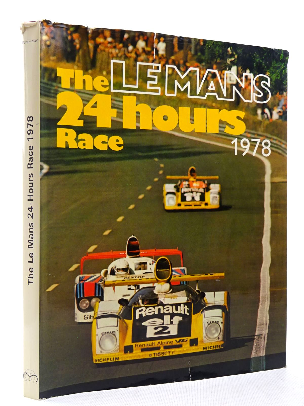 Photo of 24 HEURES DU MANS 1978 published by Publi-Inter (STOCK CODE: 2128805)  for sale by Stella & Rose's Books