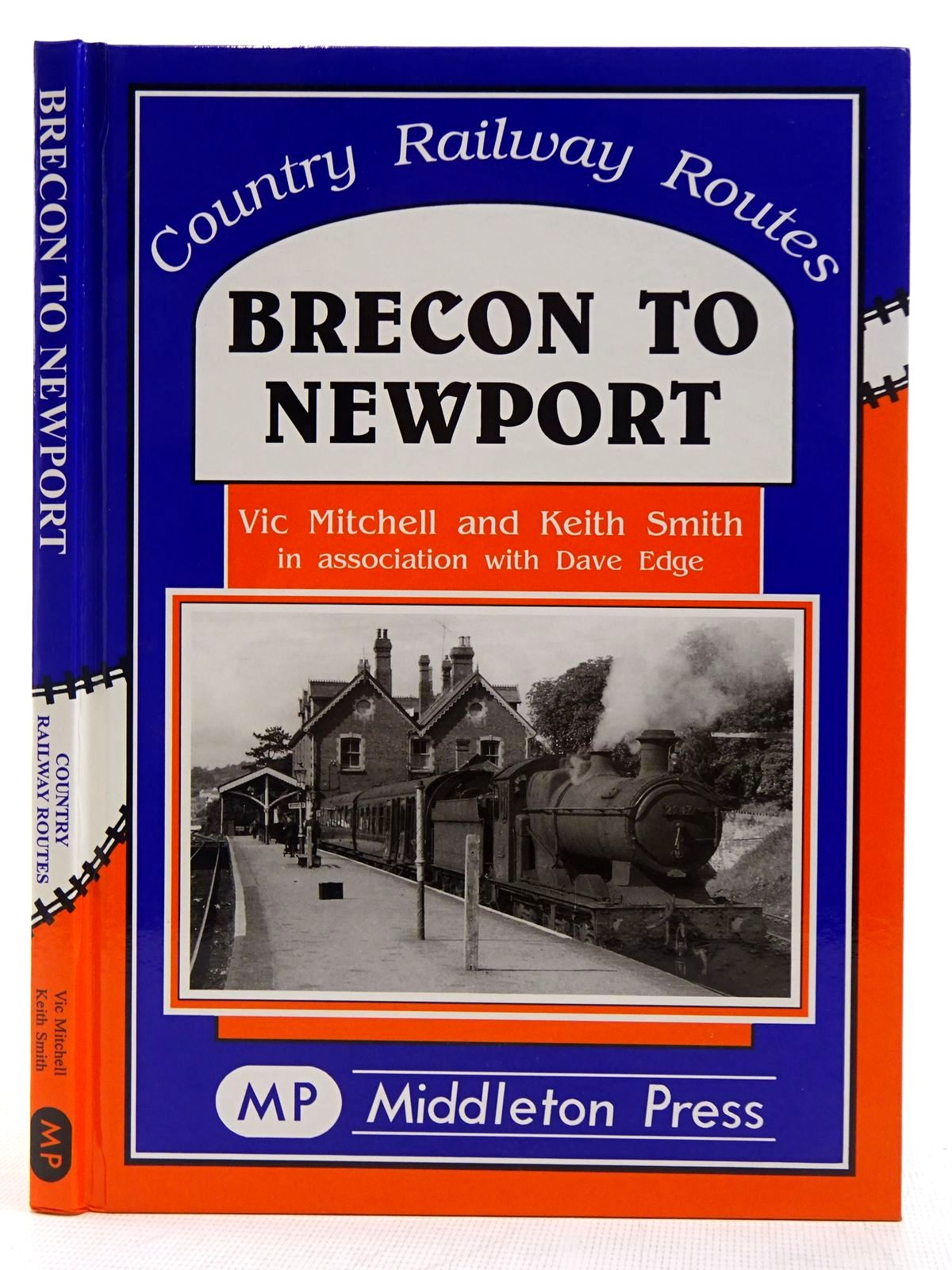 Photo of BRECON TO NEWPORT (COUNTRY RAILWAY ROUTES) written by Mitchell, Vic<br />Smith, Keith<br />Edge, Dave published by Middleton Press (STOCK CODE: 2128818)  for sale by Stella & Rose's Books