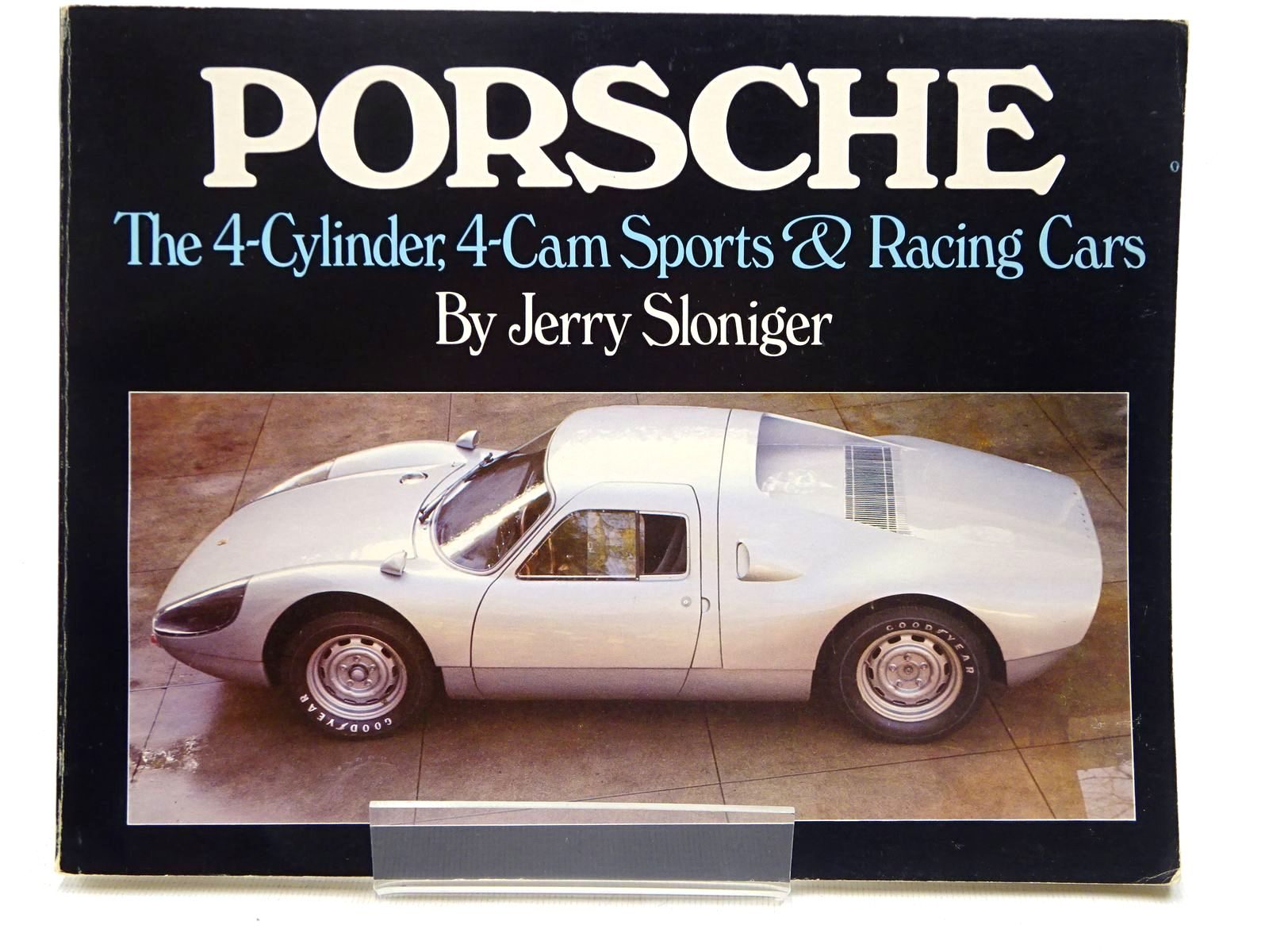 Photo of PORSCHE THE 4-CYLINDER, 4-CAM SPORTS & RACING CARS written by Sloniger, Jerry published by Dean Batchelor Publications (STOCK CODE: 2128831)  for sale by Stella & Rose's Books