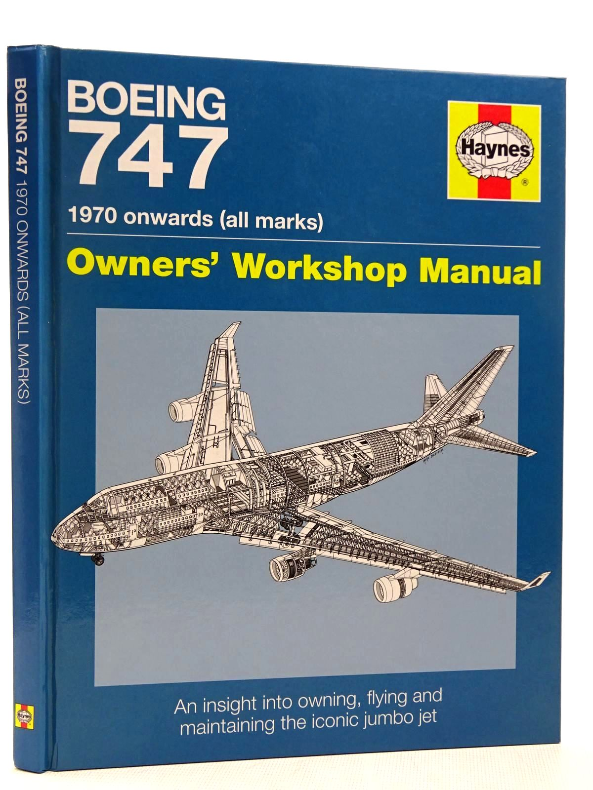 Photo of BOEING 747 1970 ONWARDS (ALL MARKS) OWNERS' WORKSHOP MANUAL written by Wood, Chris published by Haynes Publishing (STOCK CODE: 2128838)  for sale by Stella & Rose's Books