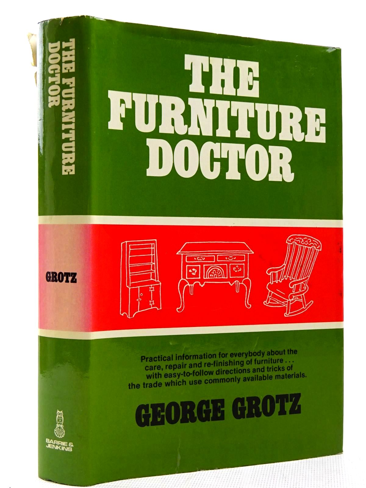 Photo of THE FURNITURE DOCTOR written by Grotz, George<br />Savage, George published by Barrie & Jenkins (STOCK CODE: 2128846)  for sale by Stella & Rose's Books