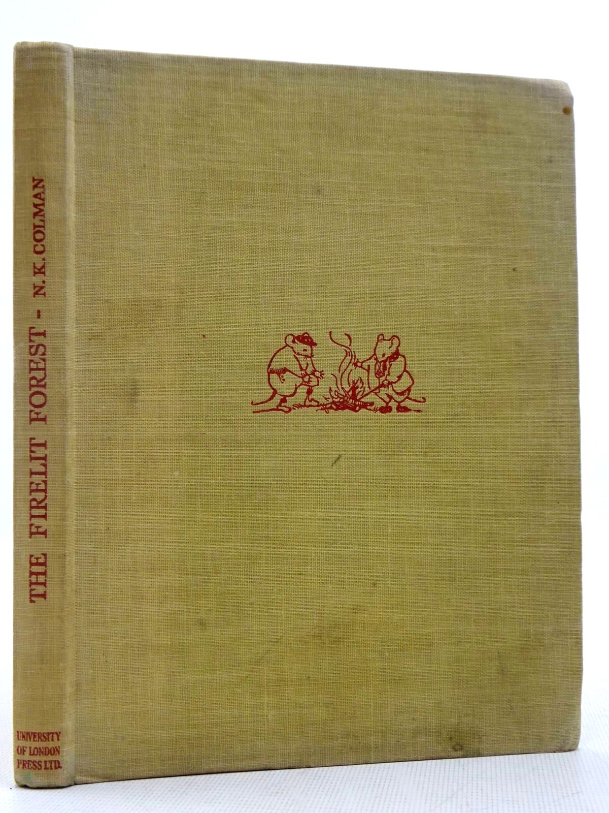 Photo of THE FIRELIT FOREST written by Colman, Norah K. illustrated by Jones, B. Ross published by University of London Press Ltd. (STOCK CODE: 2128847)  for sale by Stella & Rose's Books