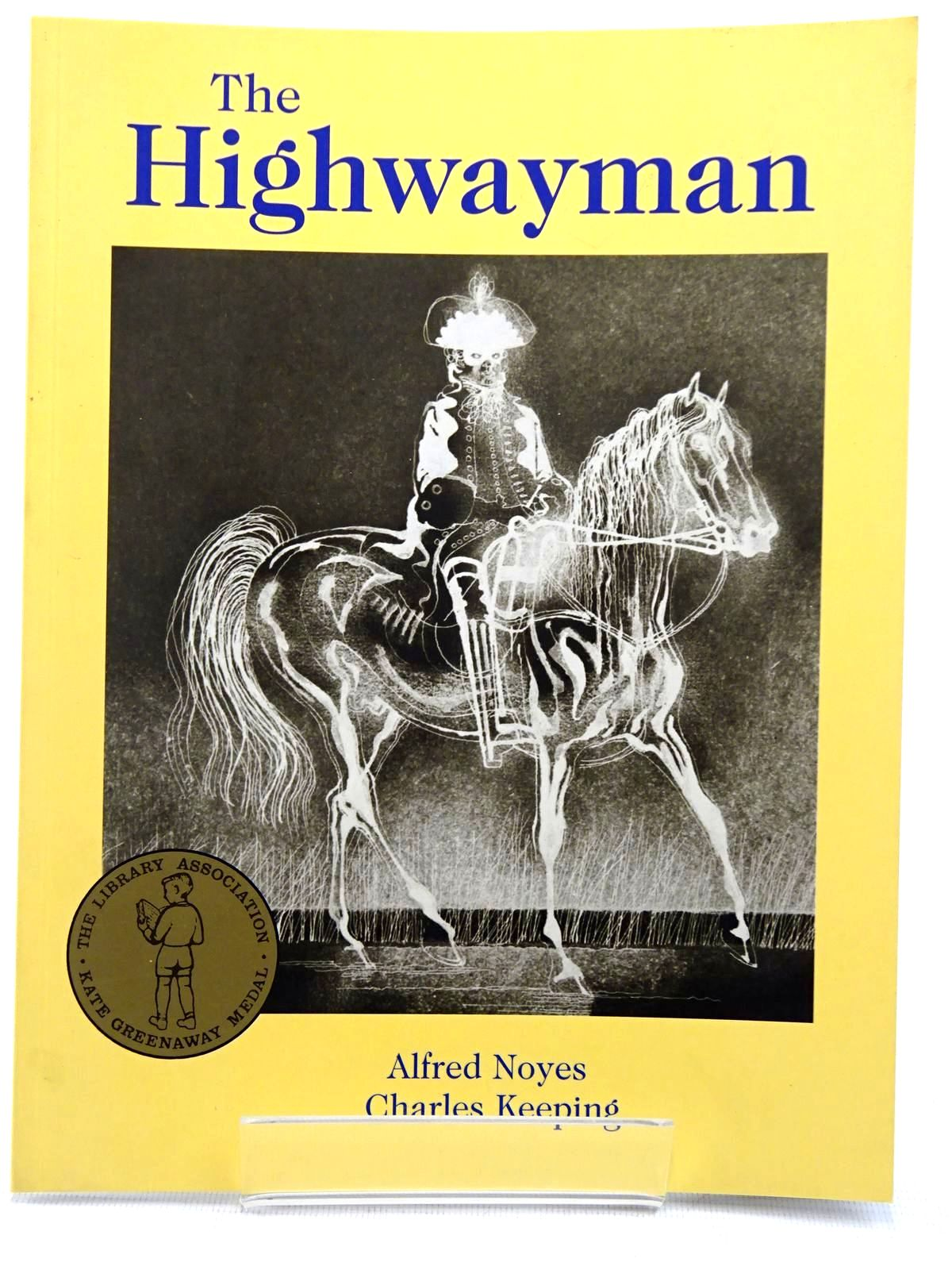 Photo of THE HIGHWAYMAN written by Noyes, Alfred illustrated by Keeping, Charles published by Oxford University Press (STOCK CODE: 2128849)  for sale by Stella & Rose's Books