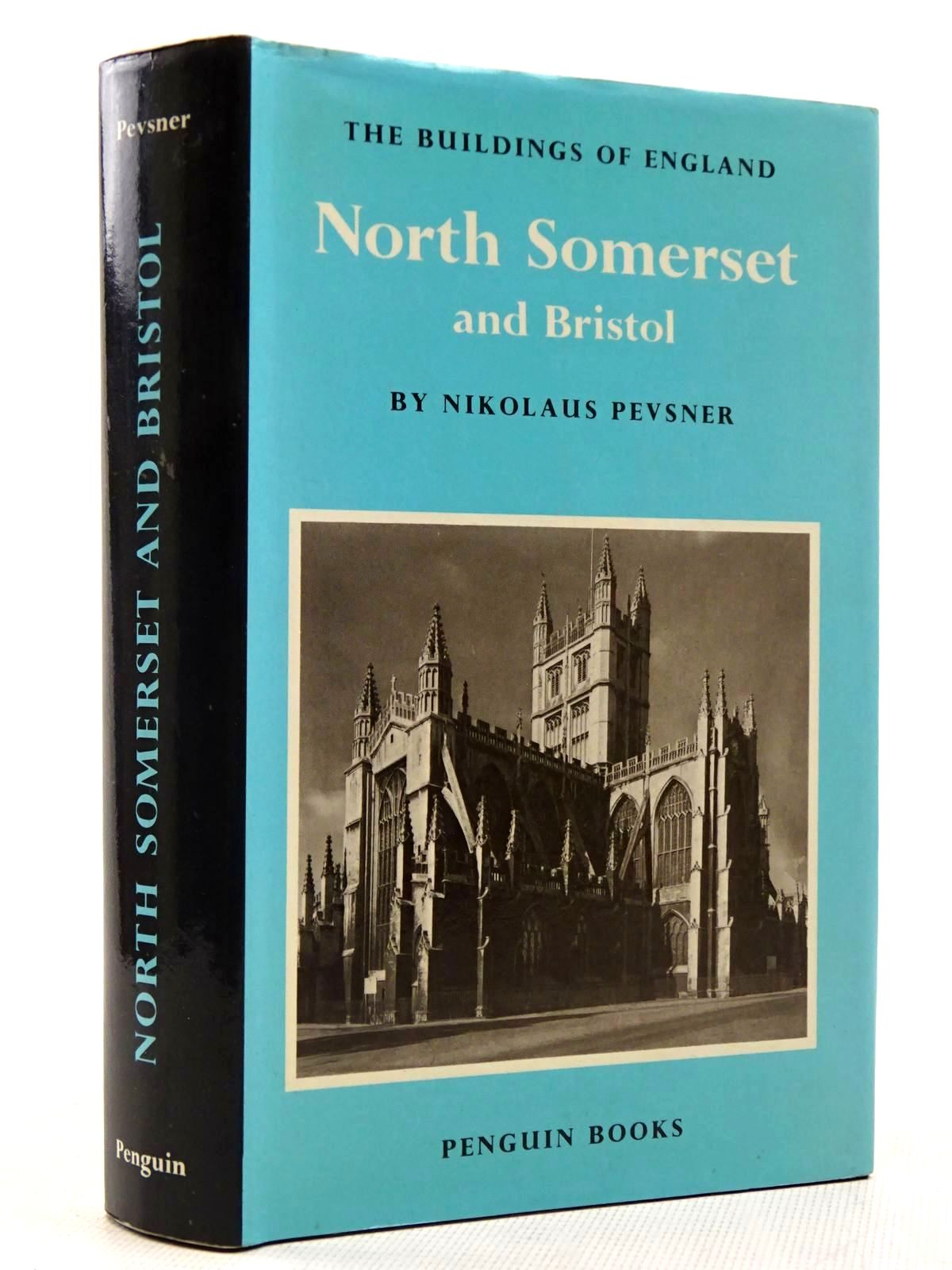 Photo of NORTH SOMERSET AND BRISTOL (BUILDINGS OF ENGLAND) written by Pevsner, Nikolaus published by Penguin (STOCK CODE: 2128905)  for sale by Stella & Rose's Books