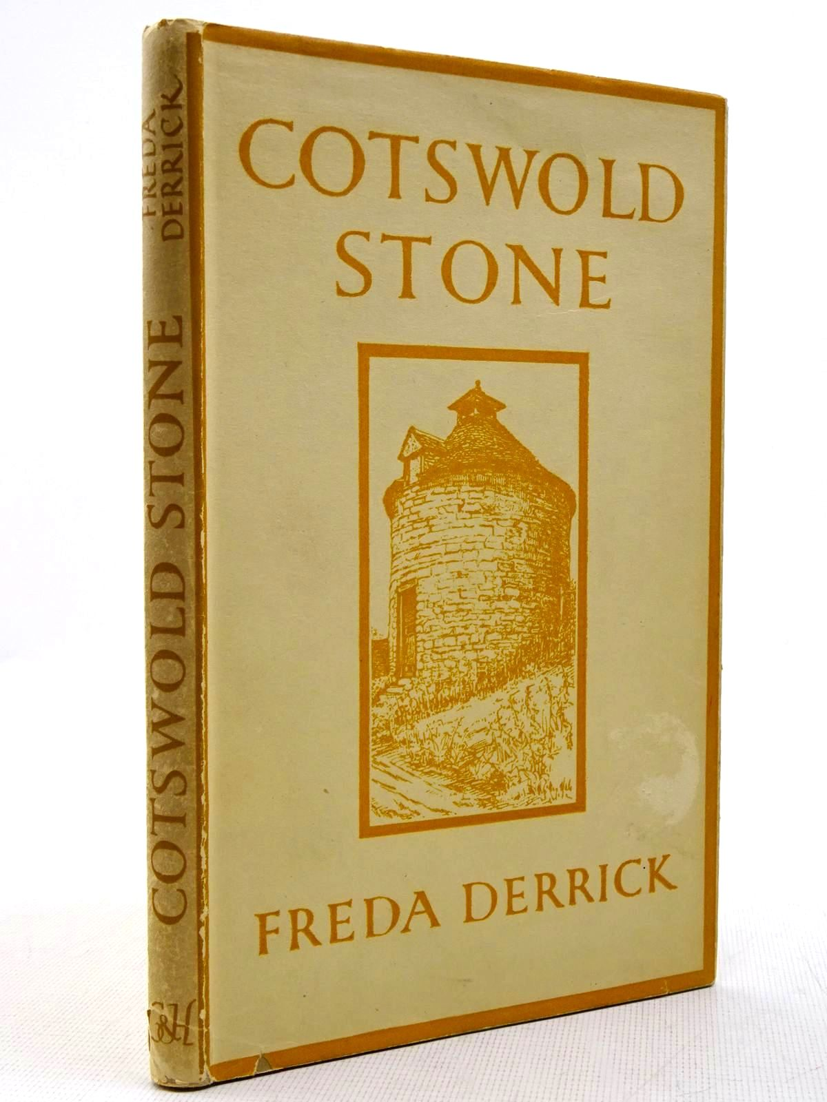 Photo of COTSWOLD STONE written by Derrick, Freda illustrated by Derrick, Freda published by Chapman & Hall (STOCK CODE: 2128916)  for sale by Stella & Rose's Books