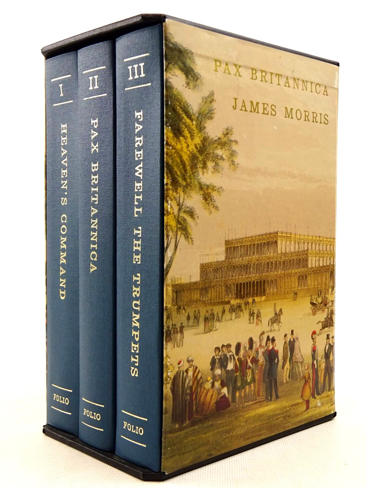 Photo of PAX BRITANNICA (3 VOLUMES) written by Morris, James published by Folio Society (STOCK CODE: 2128963)  for sale by Stella & Rose's Books