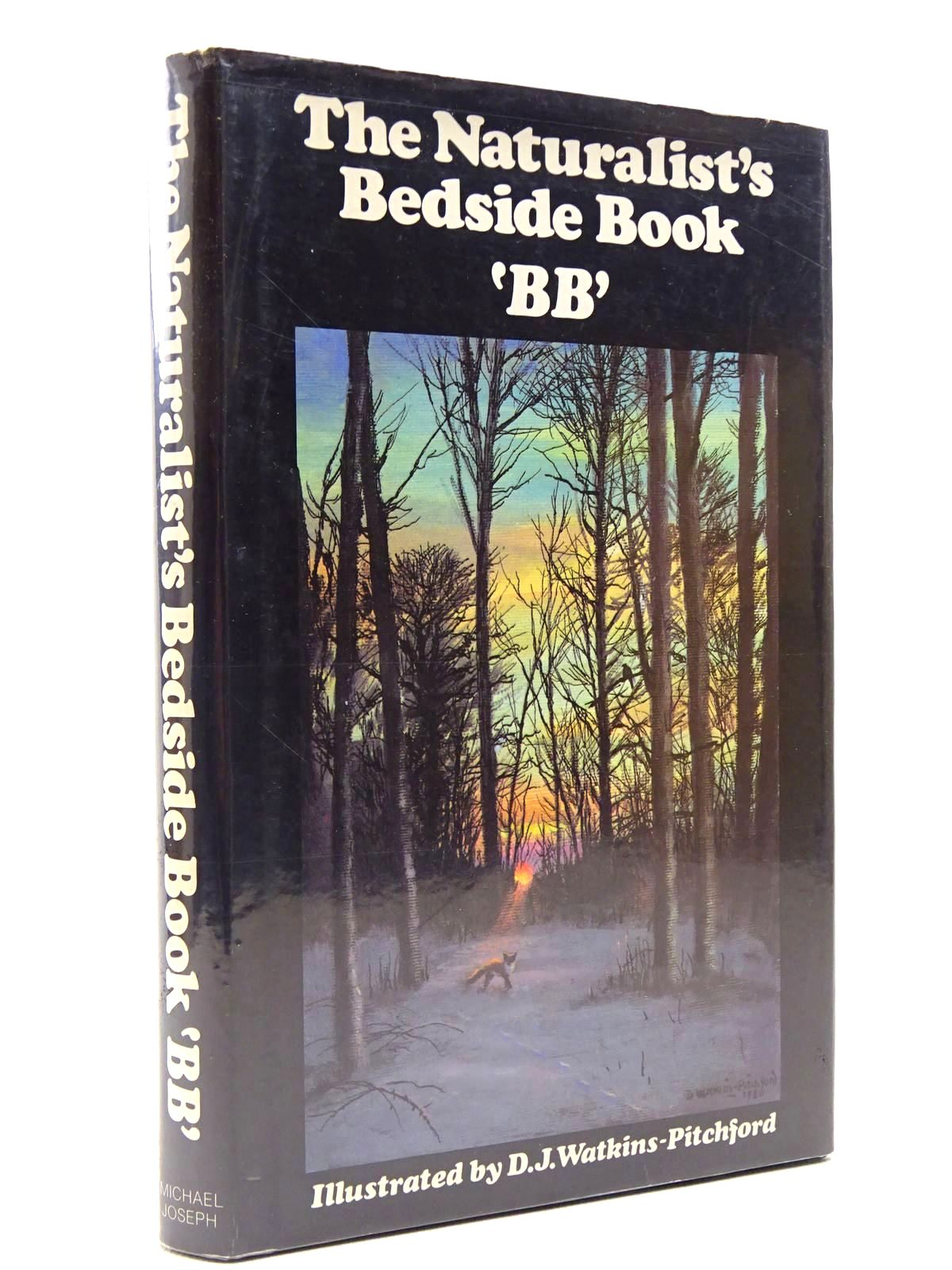Photo of THE NATURALIST'S BEDSIDE BOOK written by BB,  illustrated by BB,  published by Michael Joseph (STOCK CODE: 2128974)  for sale by Stella & Rose's Books