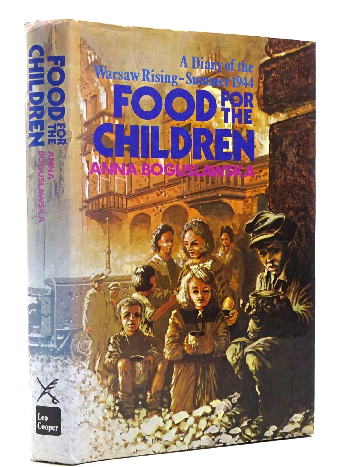 Photo of FOOD FOR THE CHILDREN written by Boguslawska, Anna published by Leo Cooper (STOCK CODE: 2128993)  for sale by Stella & Rose's Books