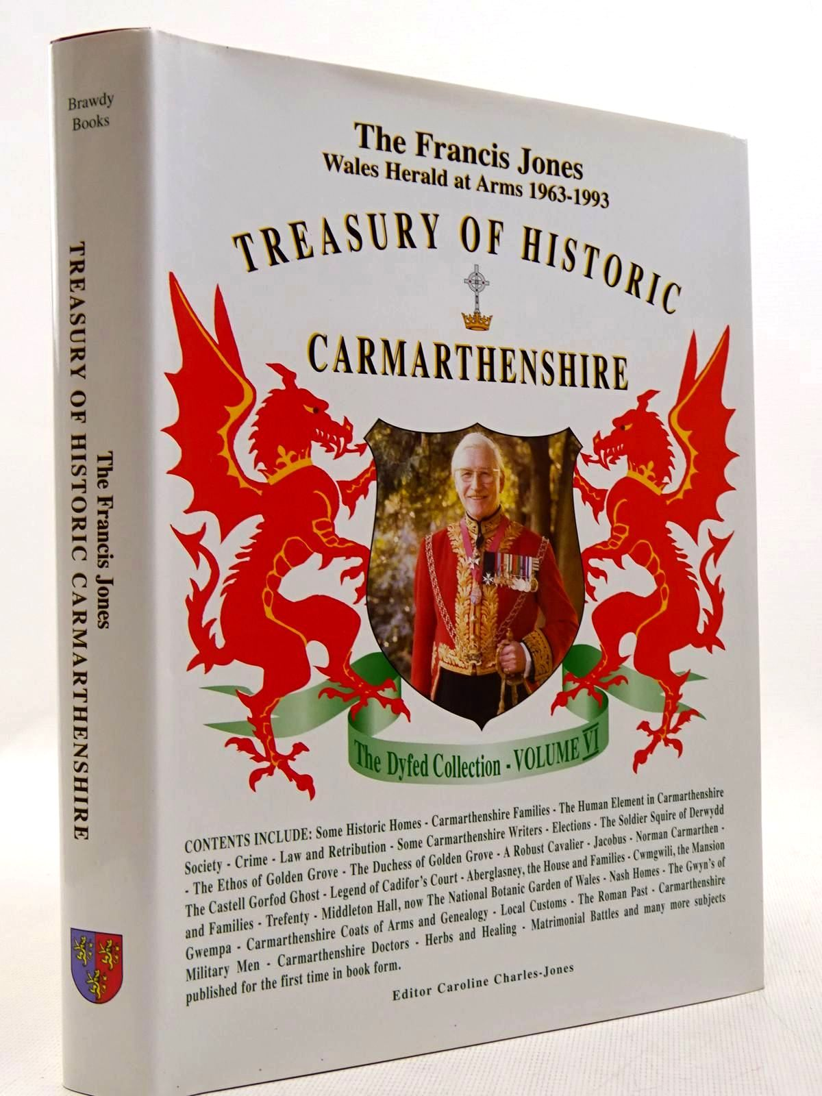 Photo of THE FRANCIS JONES TREASURY OF HISTORIC CARMARTHENSHIRE written by Jones, Francis published by Brawdy Books (STOCK CODE: 2128995)  for sale by Stella & Rose's Books