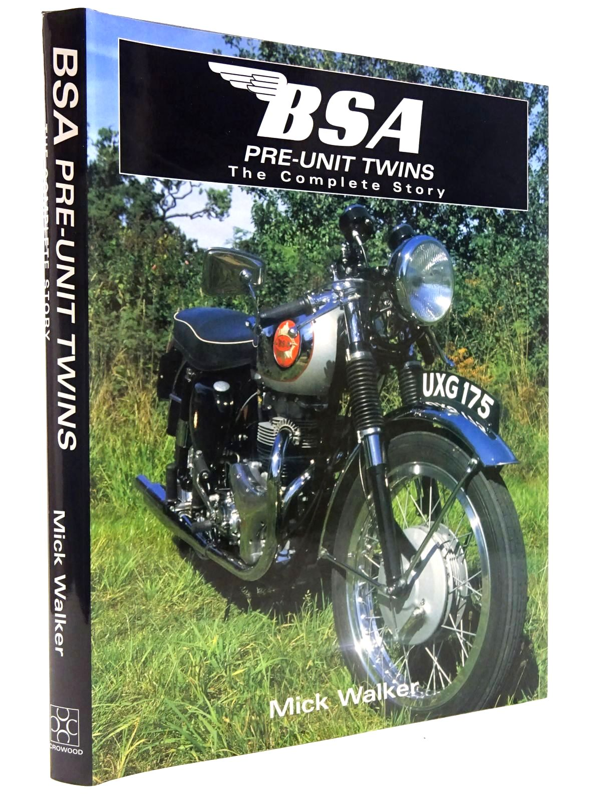 Photo of BSA PRE-UNIT TWINS THE COMPLETE STORY written by Walker, Mick published by The Crowood Press (STOCK CODE: 2129010)  for sale by Stella & Rose's Books