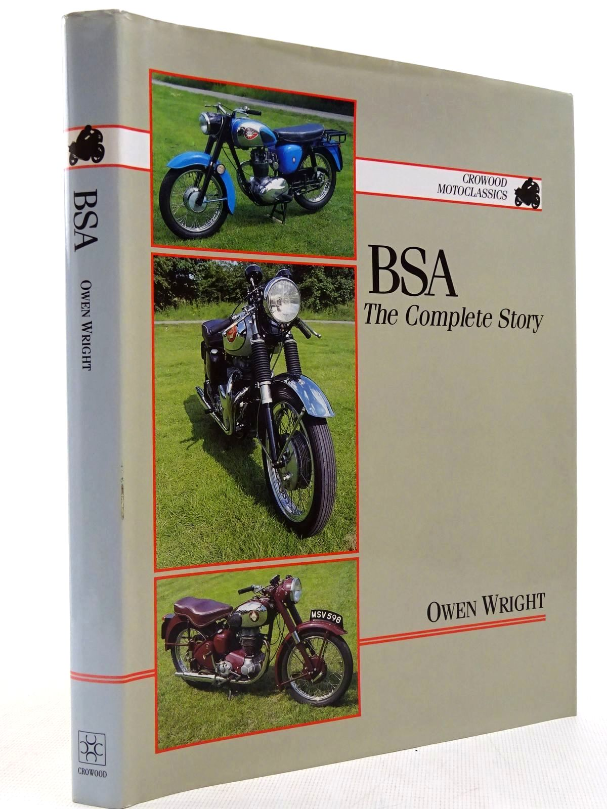Photo of BSA THE COMPLETE STORY written by Wright, Owen published by The Crowood Press (STOCK CODE: 2129011)  for sale by Stella & Rose's Books