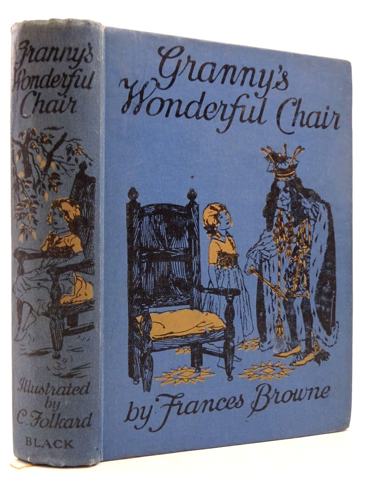 Photo of GRANNY'S WONDERFUL CHAIR written by Browne, Frances illustrated by Folkard, Charles published by A. & C. Black Ltd. (STOCK CODE: 2129064)  for sale by Stella & Rose's Books
