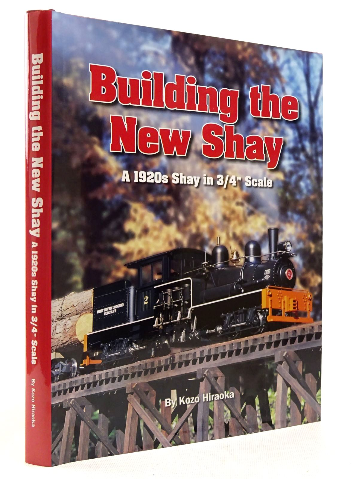 """Photo of BUILDING THE NEW SHAY A 1920S SHAY IN 3/4"""" SCALE written by Kiraoka, Kozo published by Village Press (STOCK CODE: 2129078)  for sale by Stella & Rose's Books"""