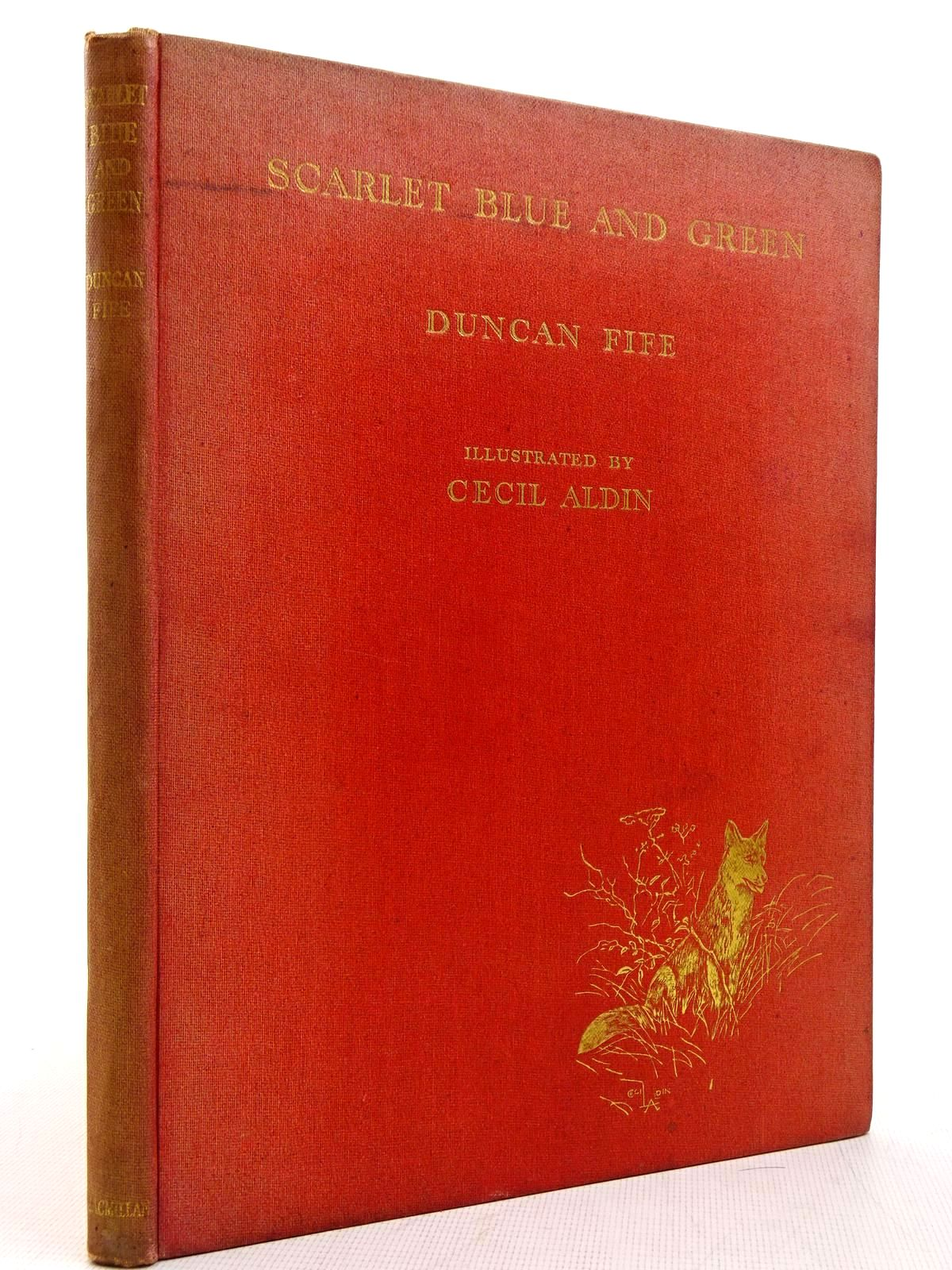 Photo of SCARLET BLUE AND GREEN written by Fife, Duncan illustrated by Aldin, Cecil published by Macmillan & Co. Ltd. (STOCK CODE: 2129088)  for sale by Stella & Rose's Books