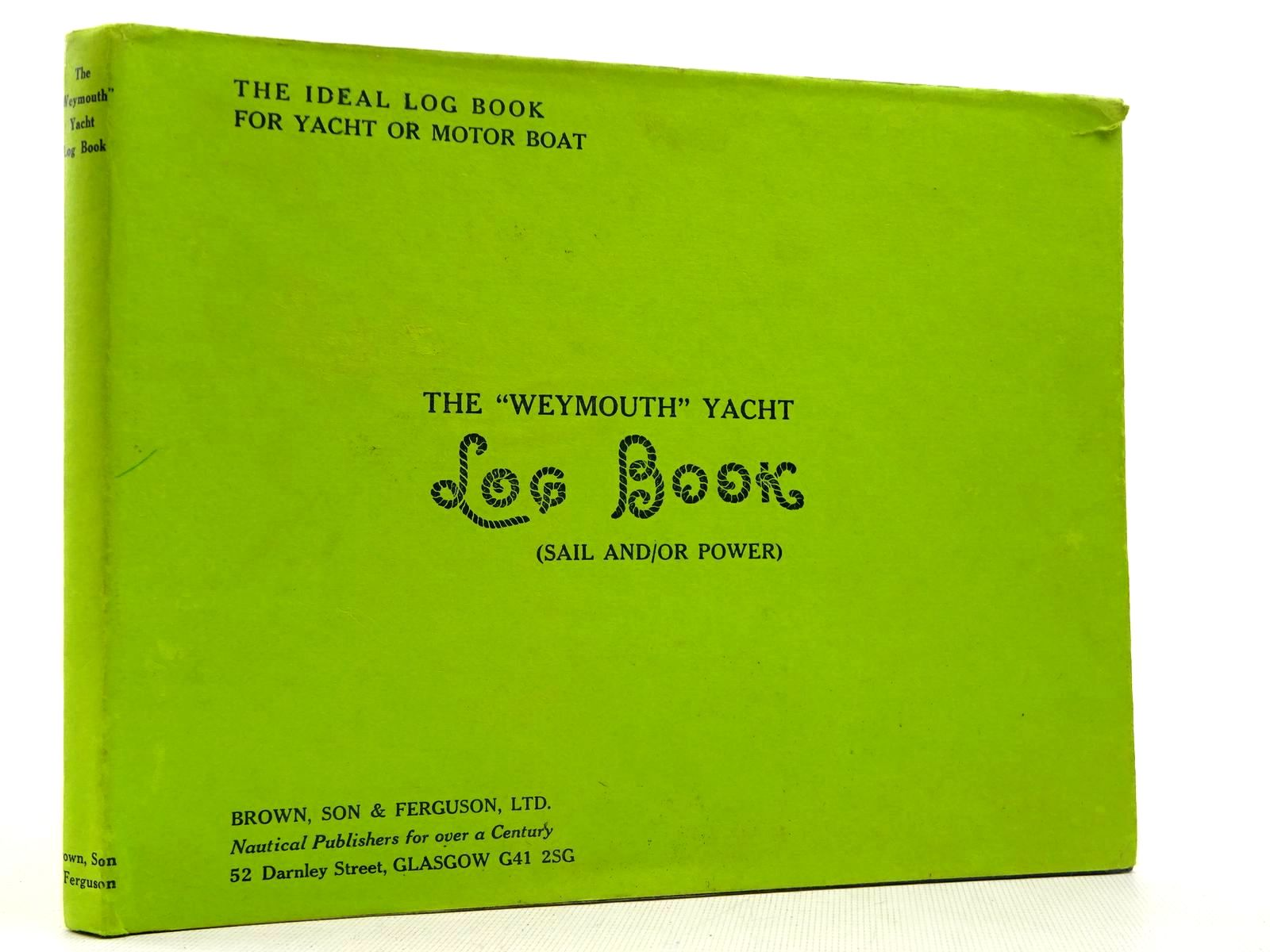 Photo of THE WEYMOUTH LOG BOOK FOR SMALL VESSELS published by Brown, Son & Ferguson Ltd. (STOCK CODE: 2129146)  for sale by Stella & Rose's Books