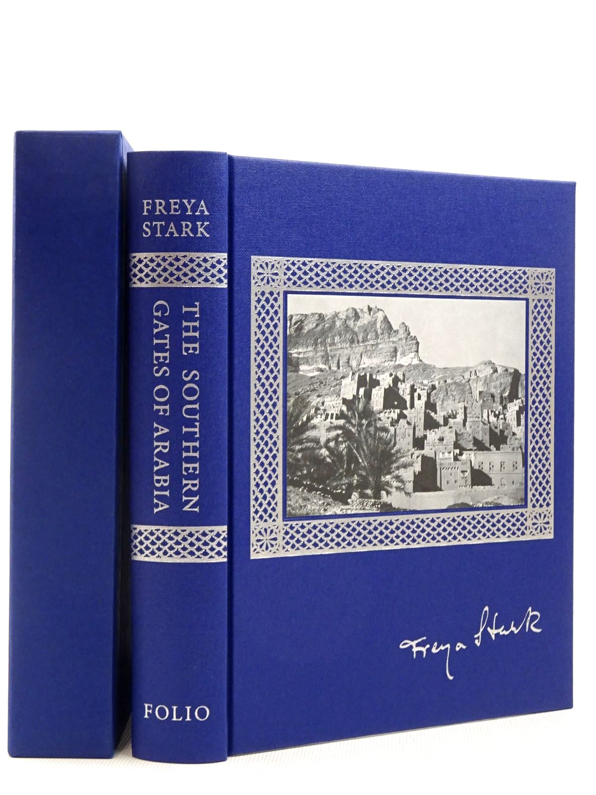 Photo of THE SOUTHERN GATES OF ARABIA written by Stark, Freya<br />Wheeler, Sara published by Folio Society (STOCK CODE: 2129247)  for sale by Stella & Rose's Books