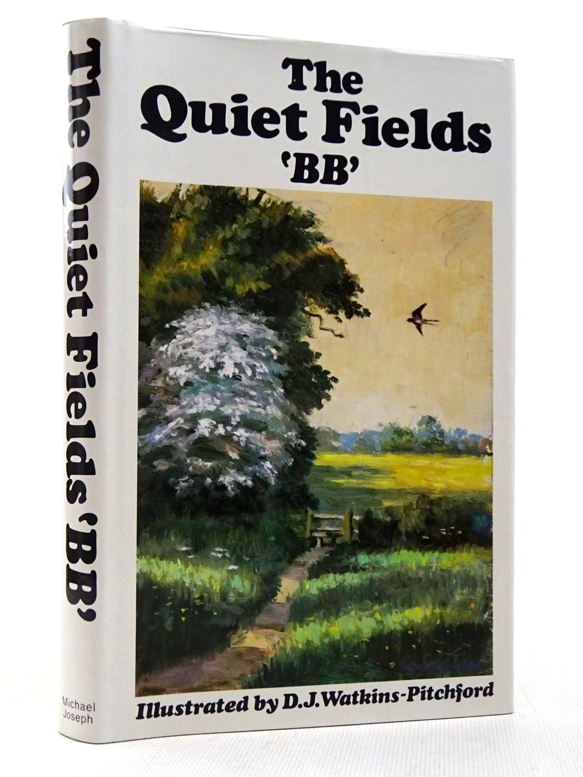 Photo of THE QUIET FIELDS written by BB,  illustrated by BB,  published by Michael Joseph (STOCK CODE: 2129313)  for sale by Stella & Rose's Books