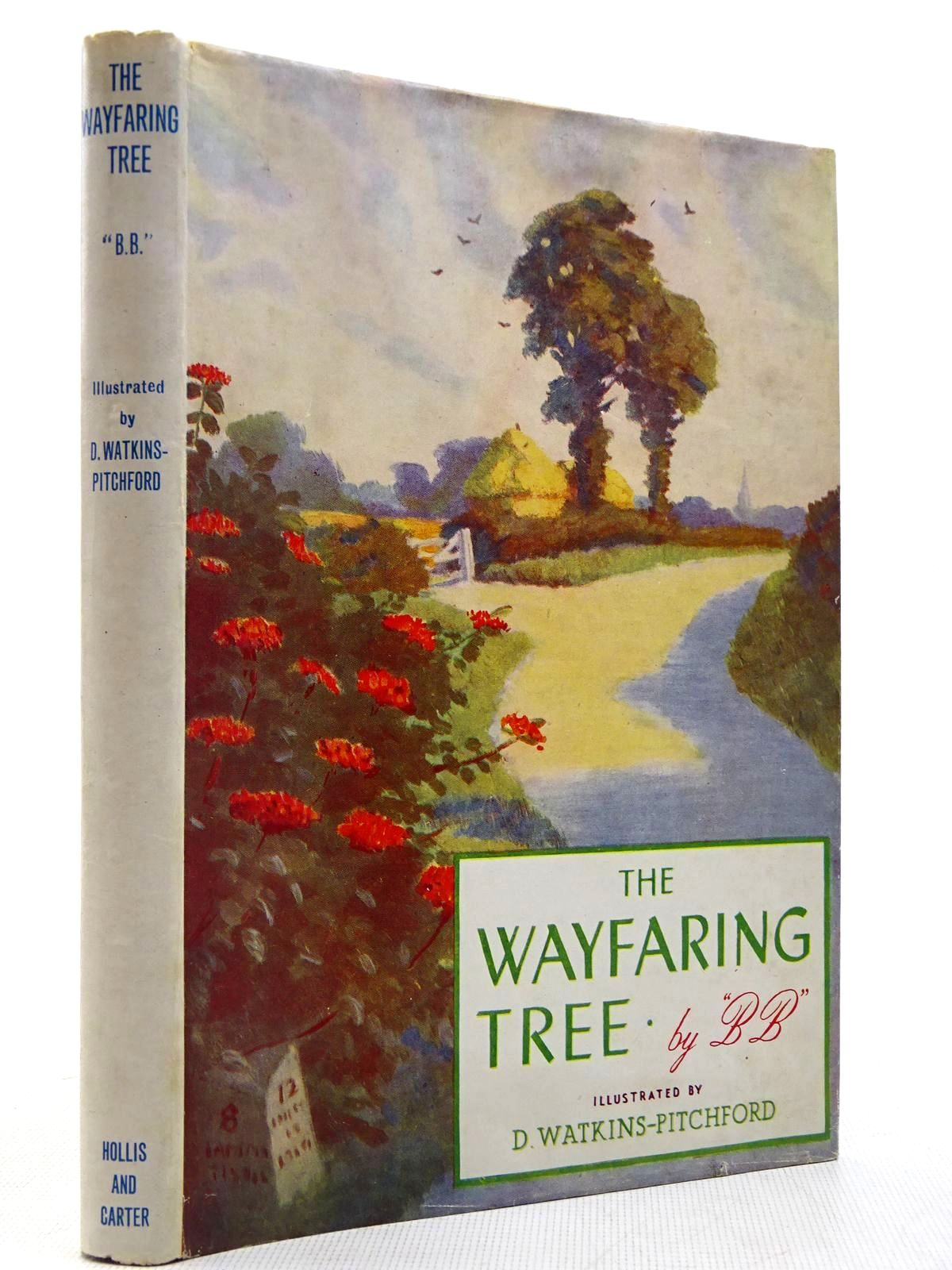 Photo of THE WAYFARING TREE written by BB,  illustrated by BB,  published by Hollis & Carter (STOCK CODE: 2129326)  for sale by Stella & Rose's Books