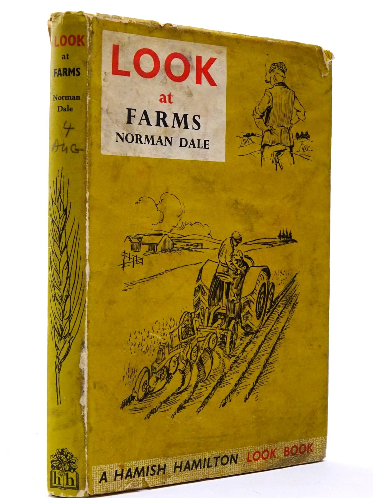Photo of LOOK AT FARMS written by Dale, Norman illustrated by Godfrey, Thomas published by Hamish Hamilton (STOCK CODE: 2129532)  for sale by Stella & Rose's Books