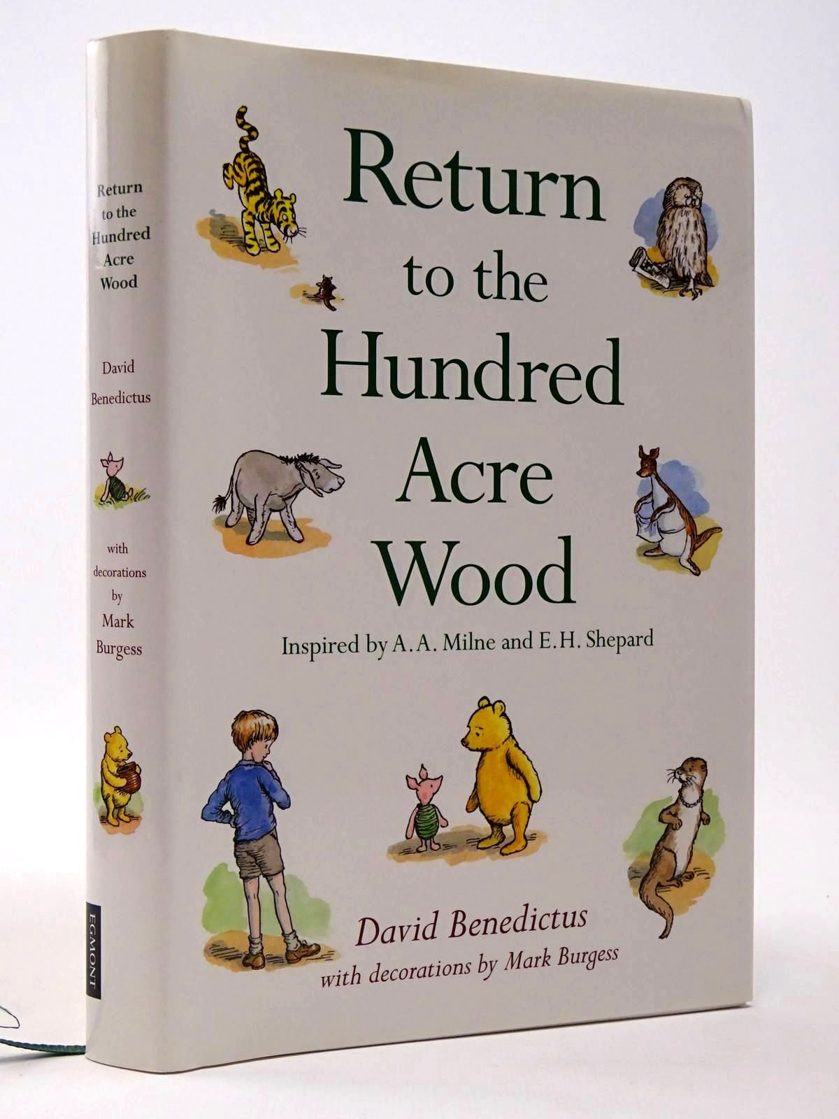 Photo of RETURN TO THE HUNDRED ACRE WOOD written by Milne, A.A.<br />Benedictus, David illustrated by Burgess, Mark published by Egmont Uk Limited (STOCK CODE: 2129546)  for sale by Stella & Rose's Books