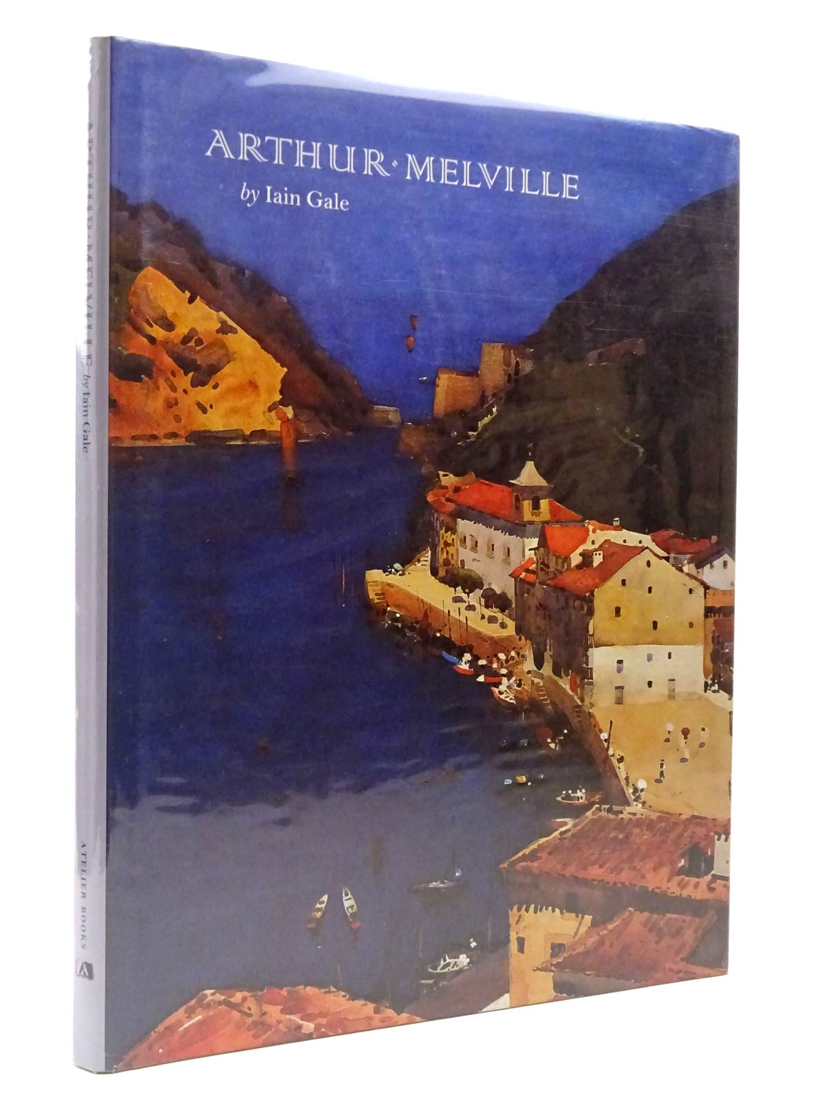 Photo of ARTHUR MELVILLE written by Gale, Iain illustrated by Melville, Arthur published by Atelier Books (STOCK CODE: 2129564)  for sale by Stella & Rose's Books