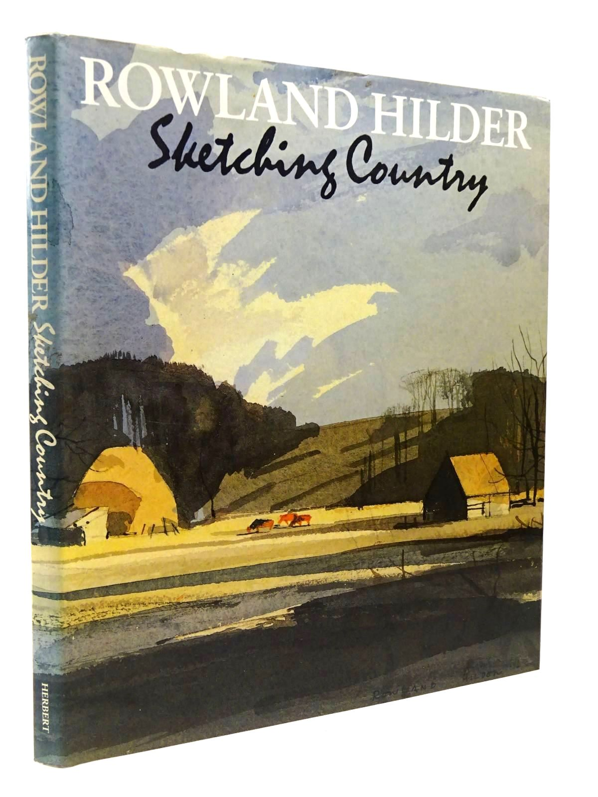 Photo of ROWLAND HILDER SKETCHING COUNTRY written by Thomas, Denis<br />Hilder, Rowland illustrated by Hilder, Rowland published by The Herbert Press (STOCK CODE: 2129648)  for sale by Stella & Rose's Books