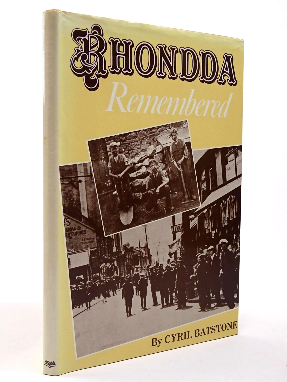 Photo of RHONDDA REMEMBERED written by Batstone, Cyril published by Stewart Williams (STOCK CODE: 2129774)  for sale by Stella & Rose's Books