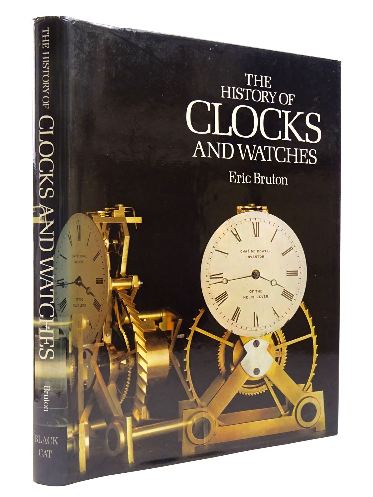 Photo of THE HISTORY OF CLOCKS AND WATCHES written by Bruton, Eric published by Black Cat (STOCK CODE: 2129781)  for sale by Stella & Rose's Books