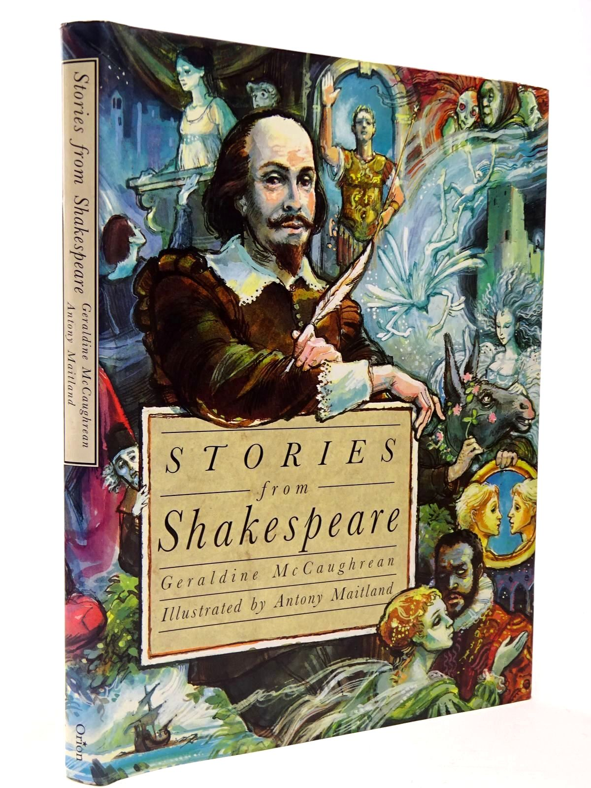 Photo of STORIES FROM SHAKESPEARE written by McCaughrean, Geraldine illustrated by Maitland, Antony published by Orion Children's Books (STOCK CODE: 2129786)  for sale by Stella & Rose's Books