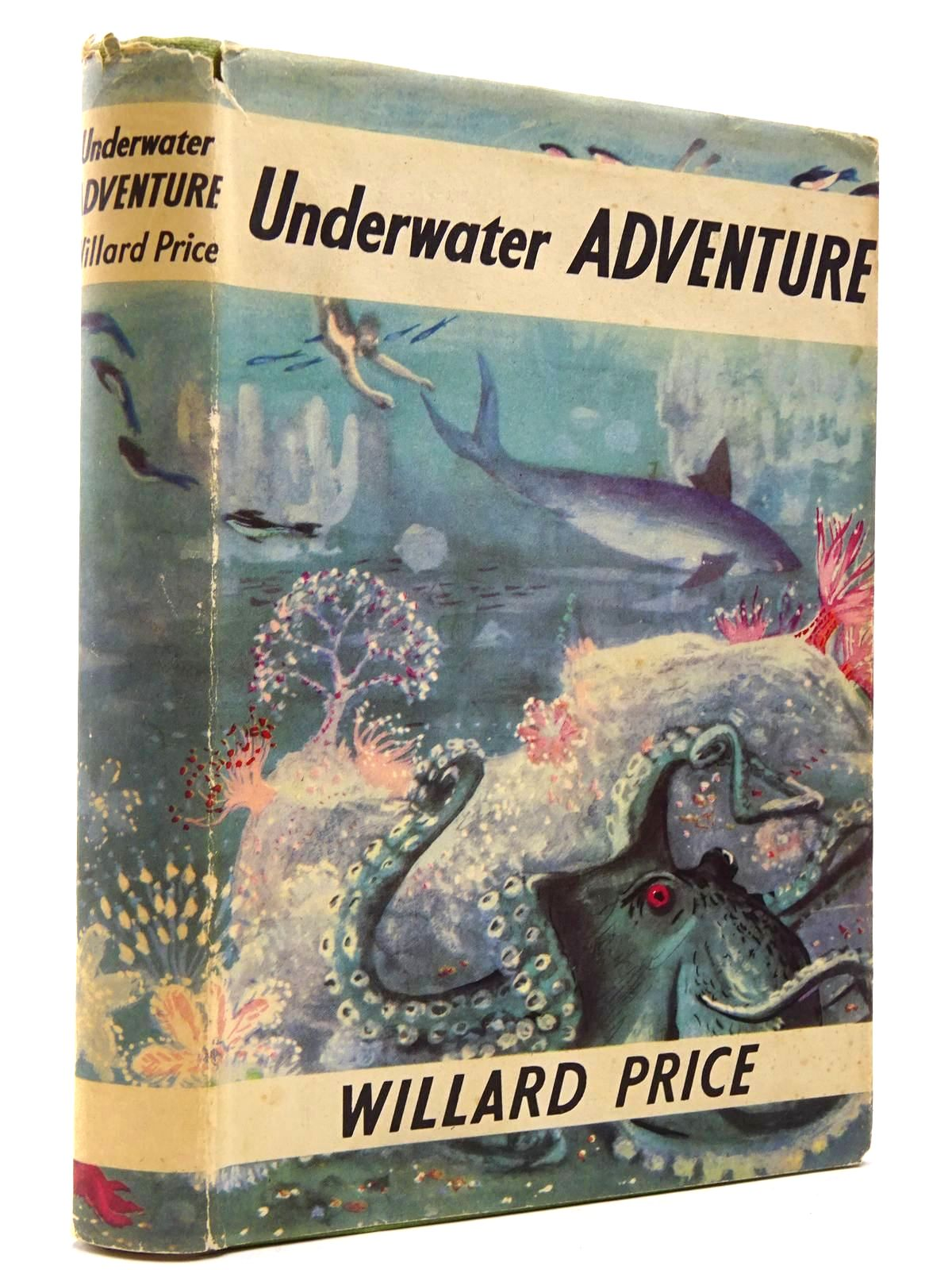 Photo of UNDERWATER ADVENTURE written by Price, Willard illustrated by Marriott, Pat published by The Children's Book Club (STOCK CODE: 2129835)  for sale by Stella & Rose's Books