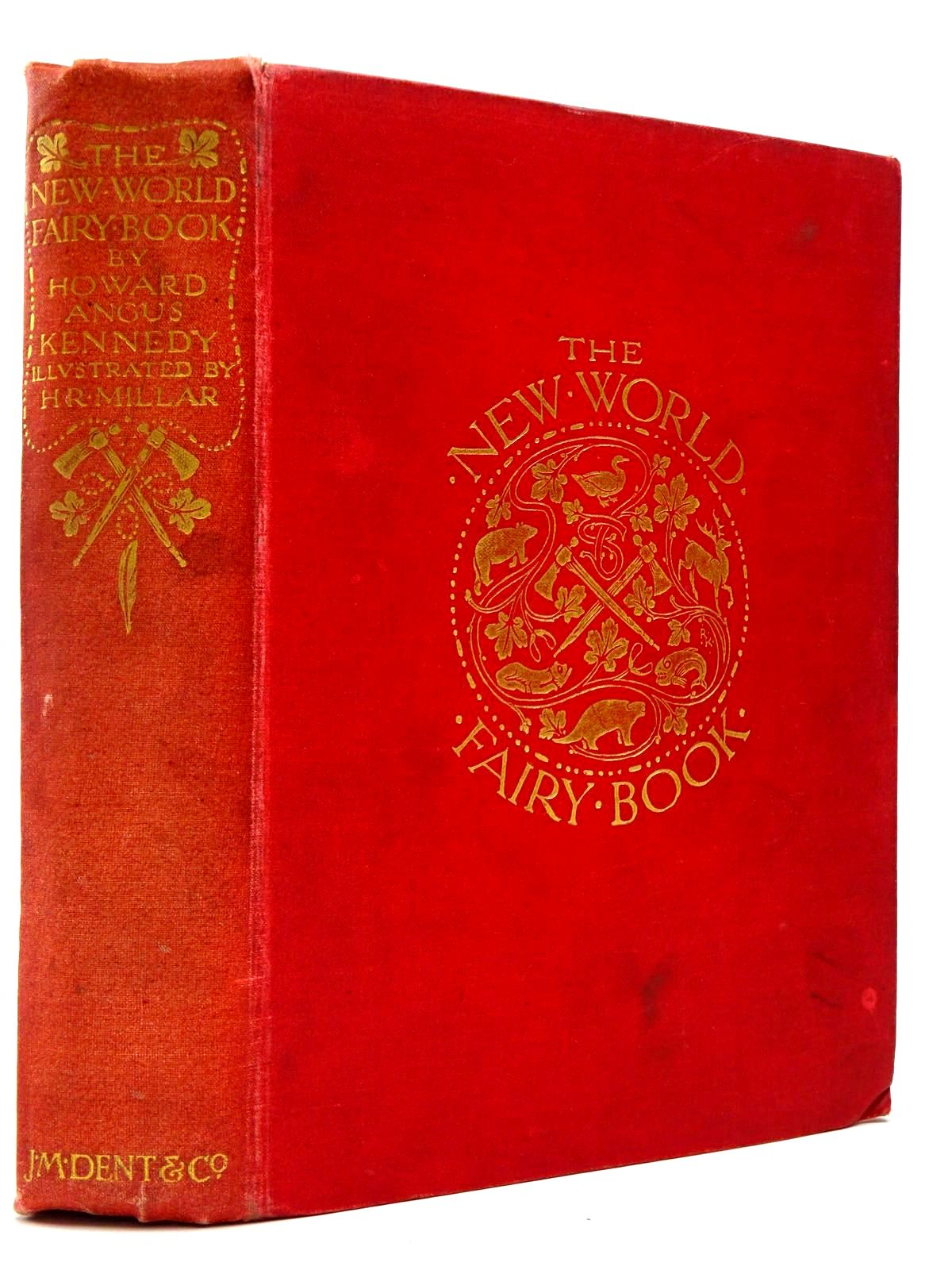 Photo of THE NEW WORLD FAIRY BOOK written by Kennedy, Howard Angus illustrated by Millar, H.R. published by J.M. Dent & Co. (STOCK CODE: 2129852)  for sale by Stella & Rose's Books