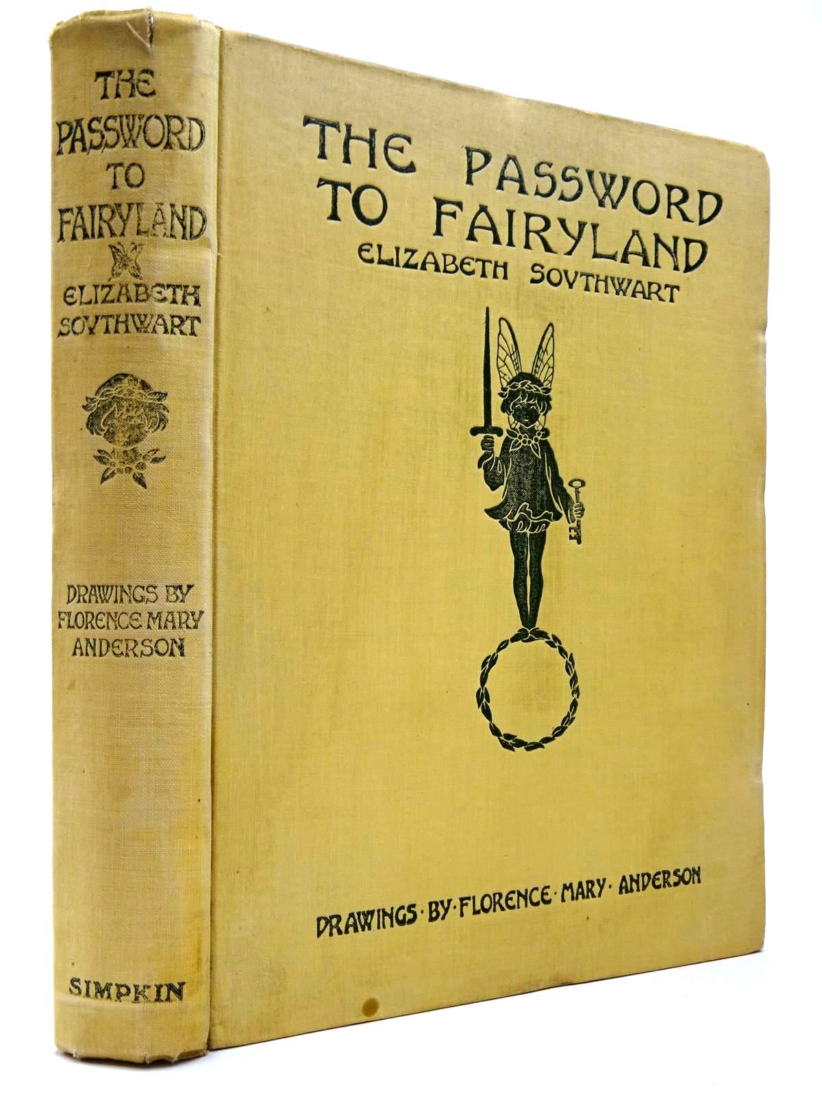 Photo of THE PASSWORD TO FAIRYLAND written by Southwart, Elizabeth illustrated by Anderson, Florence Mary published by Simpkin, Marshall, Hamilton, Kent (STOCK CODE: 2129856)  for sale by Stella & Rose's Books