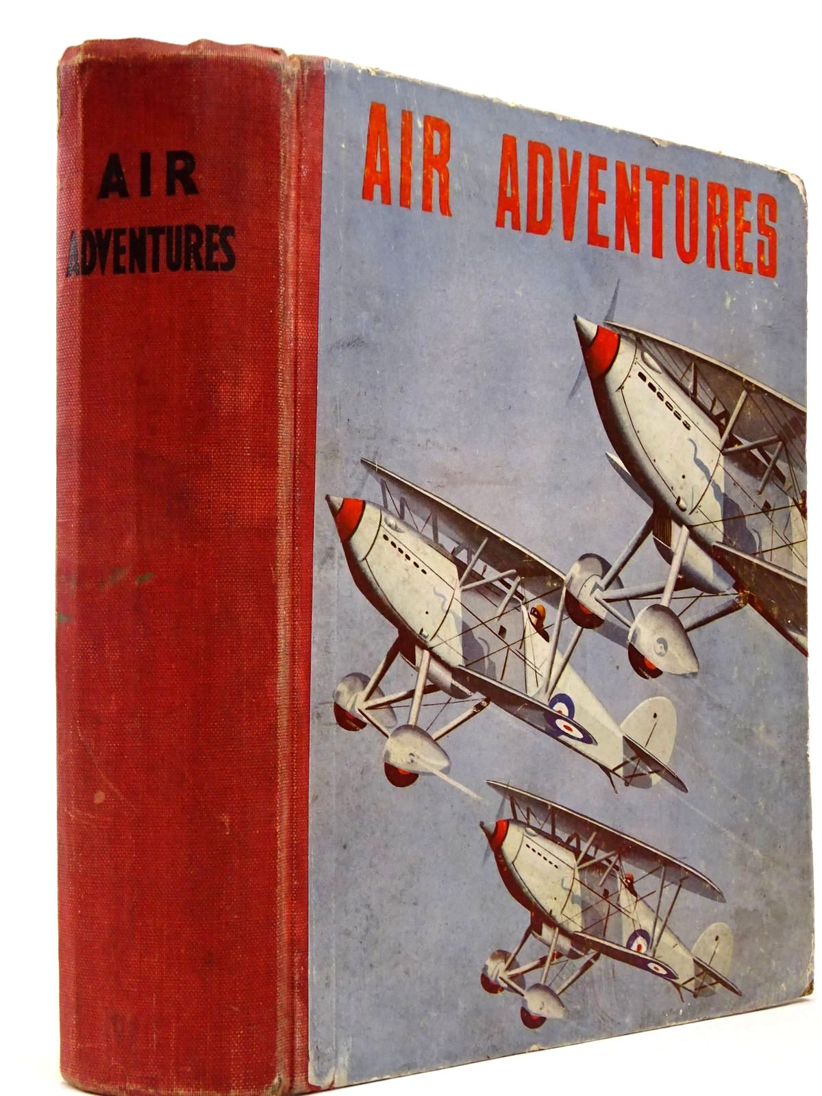 Photo of AIR ADVENTURES written by Johns, W.E.<br />Rochester, George E.<br />et al,  illustrated by Bradshaw, Stanley Orton<br />et al.,  published by The Ace Publishing Company (STOCK CODE: 2129929)  for sale by Stella & Rose's Books