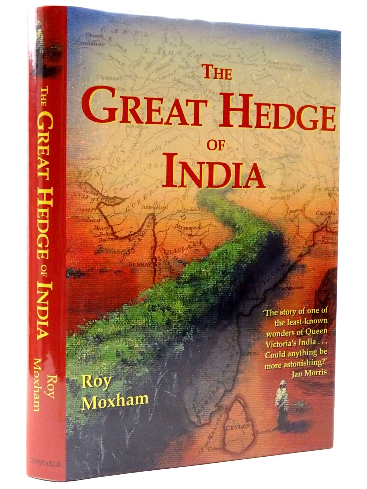 Photo of THE GREAT HEDGE OF INDIA written by Moxham, Roy published by Constable (STOCK CODE: 2129985)  for sale by Stella & Rose's Books