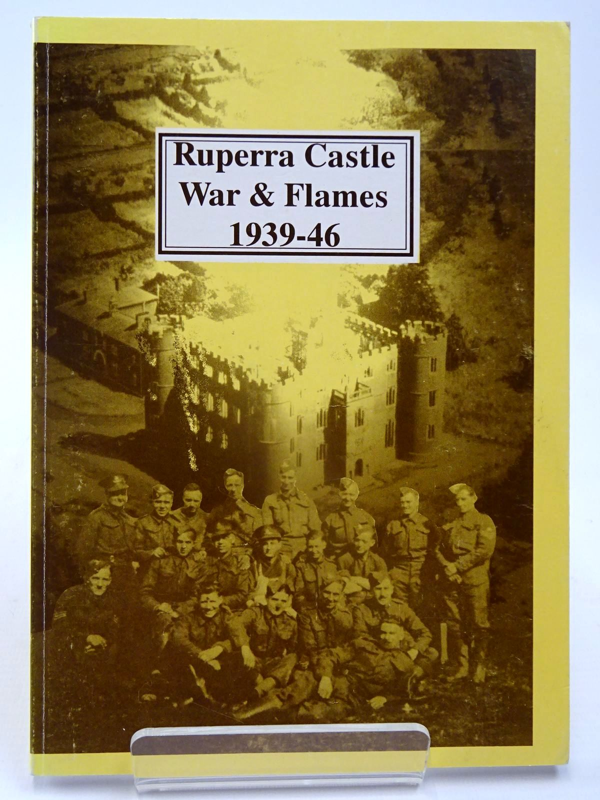 Photo of RUPERRA CASTLE WAR AND FLAMES 1939-46 written by Moseley, Pat (STOCK CODE: 2130088)  for sale by Stella & Rose's Books