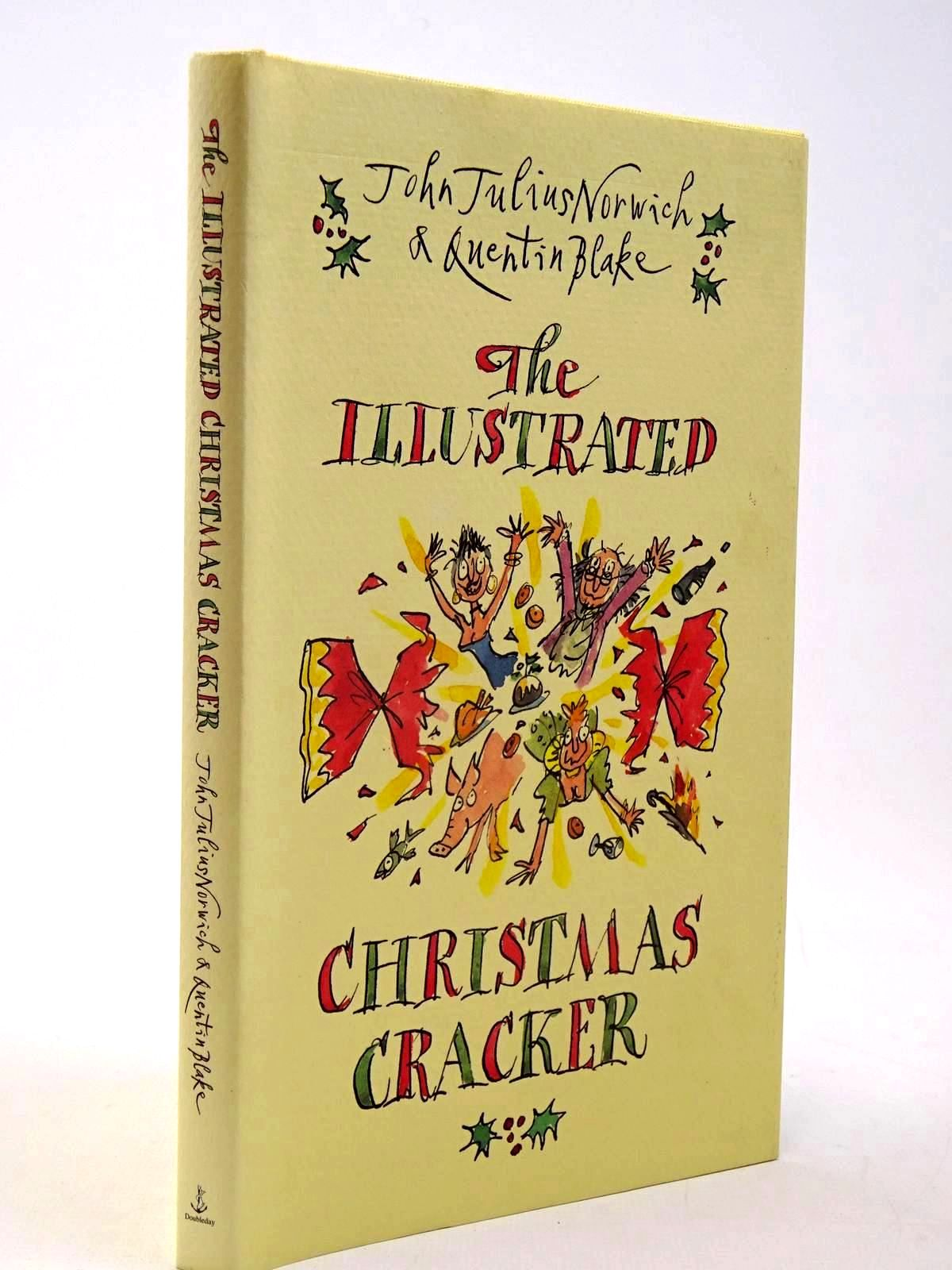 Photo of THE ILLUSTRATED CHRISTMAS CRACKER written by Norwich, John Julius illustrated by Blake, Quentin published by Doubleday (STOCK CODE: 2130212)  for sale by Stella & Rose's Books