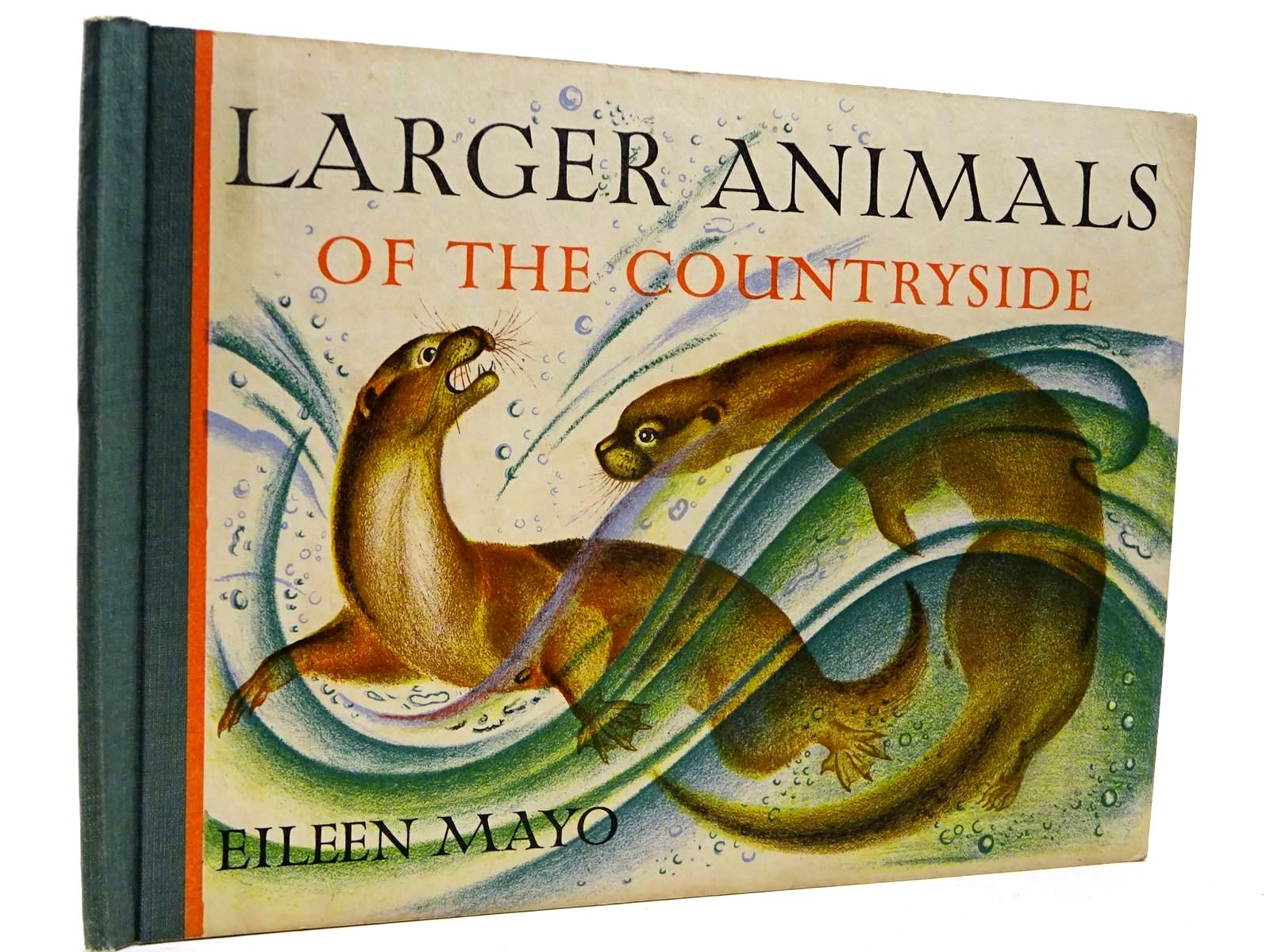 Photo of LARGER ANIMALS OF THE COUNTRYSIDE written by Mayo, Eileen illustrated by Mayo, Eileen published by Pleiades Books Ltd. (STOCK CODE: 2130233)  for sale by Stella & Rose's Books