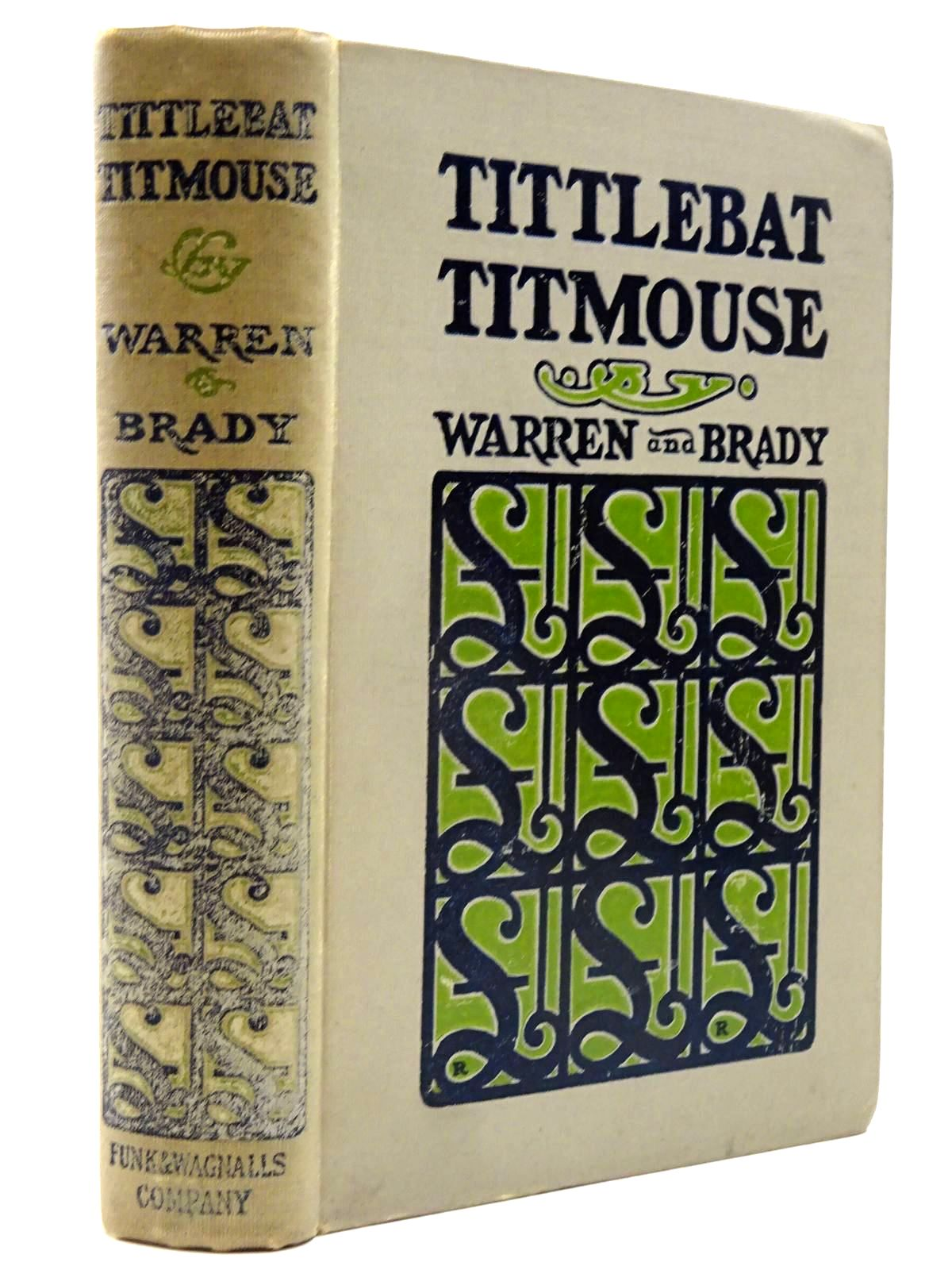 Photo of TITTLEBAT TITMOUSE written by Warren, Samuel<br />Brady, Cyrus Townsend illustrated by Crawford, Will published by Funk & Wagnalls (STOCK CODE: 2130250)  for sale by Stella & Rose's Books