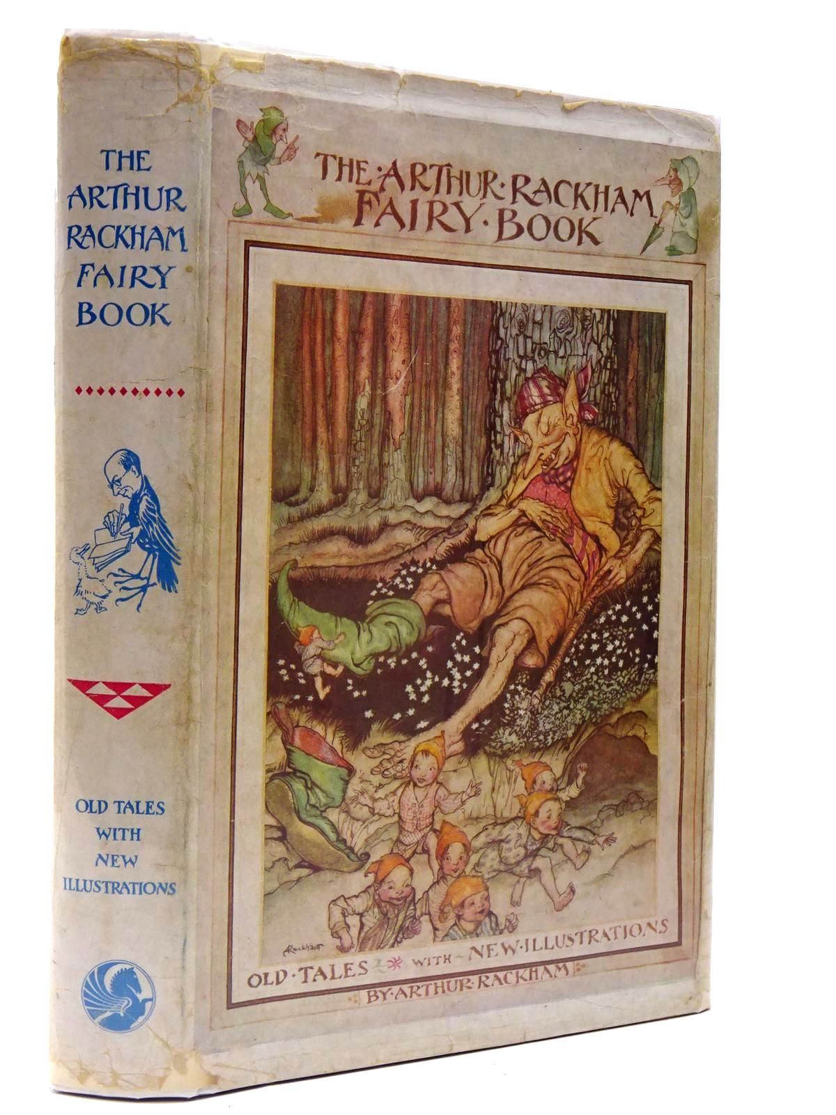 Photo of THE ARTHUR RACKHAM FAIRY BOOK illustrated by Rackham, Arthur published by George G. Harrap & Co. Ltd. (STOCK CODE: 2130262)  for sale by Stella & Rose's Books