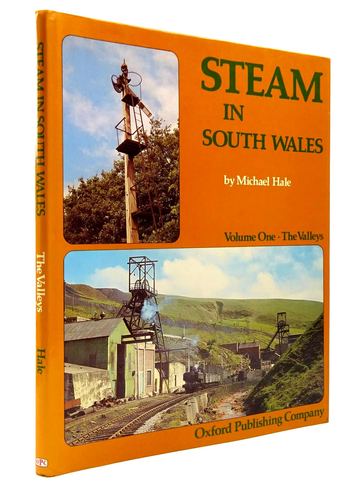 Photo of STEAM IN SOUTH WALES VOLUME ONE - THE VALLEYS written by Hale, Michael published by Oxford Publishing (STOCK CODE: 2130386)  for sale by Stella & Rose's Books