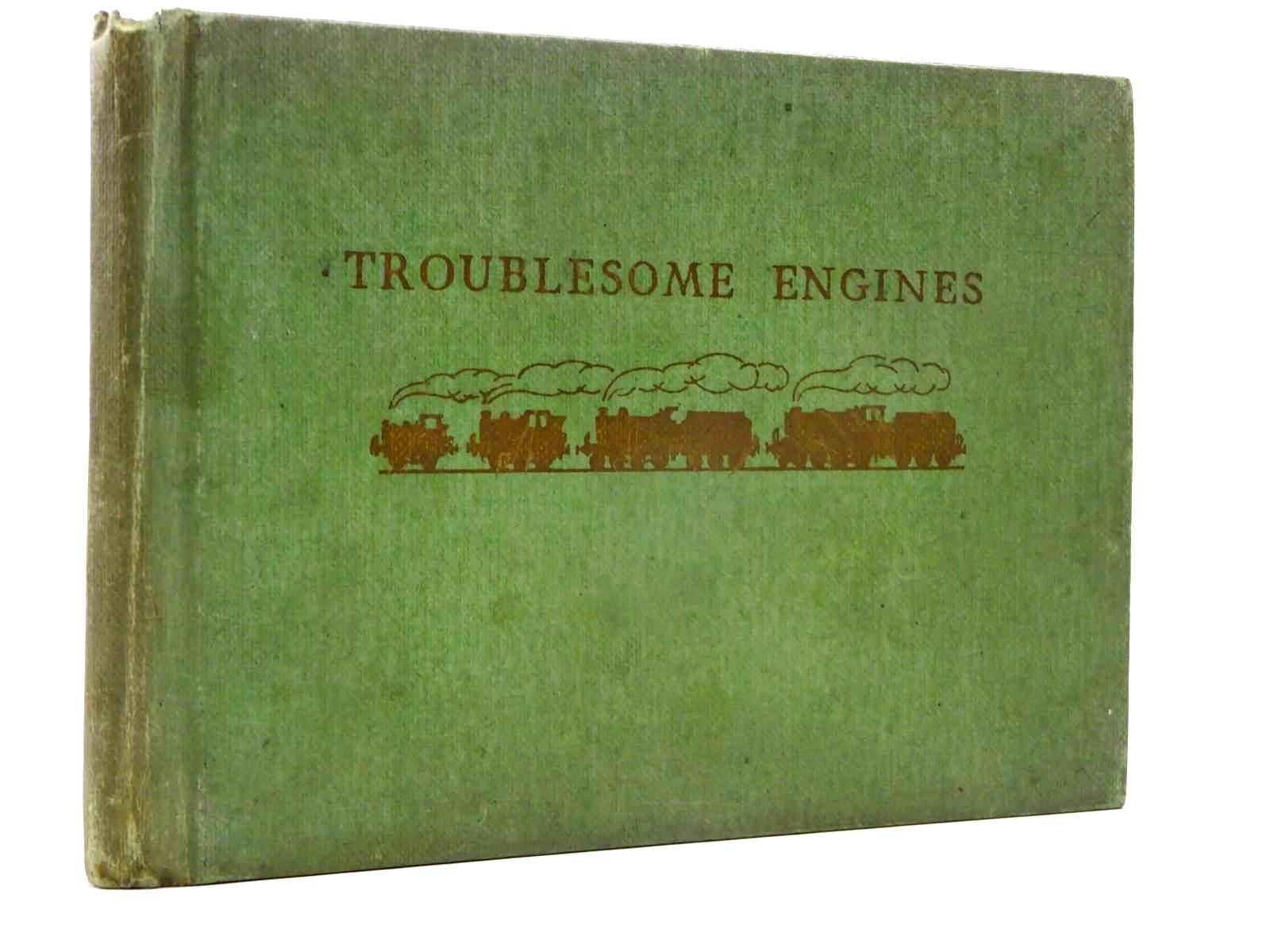 Photo of TROUBLESOME ENGINES written by Awdry, Rev. W. illustrated by Dalby, C. Reginald published by Edmund Ward (STOCK CODE: 2130422)  for sale by Stella & Rose's Books