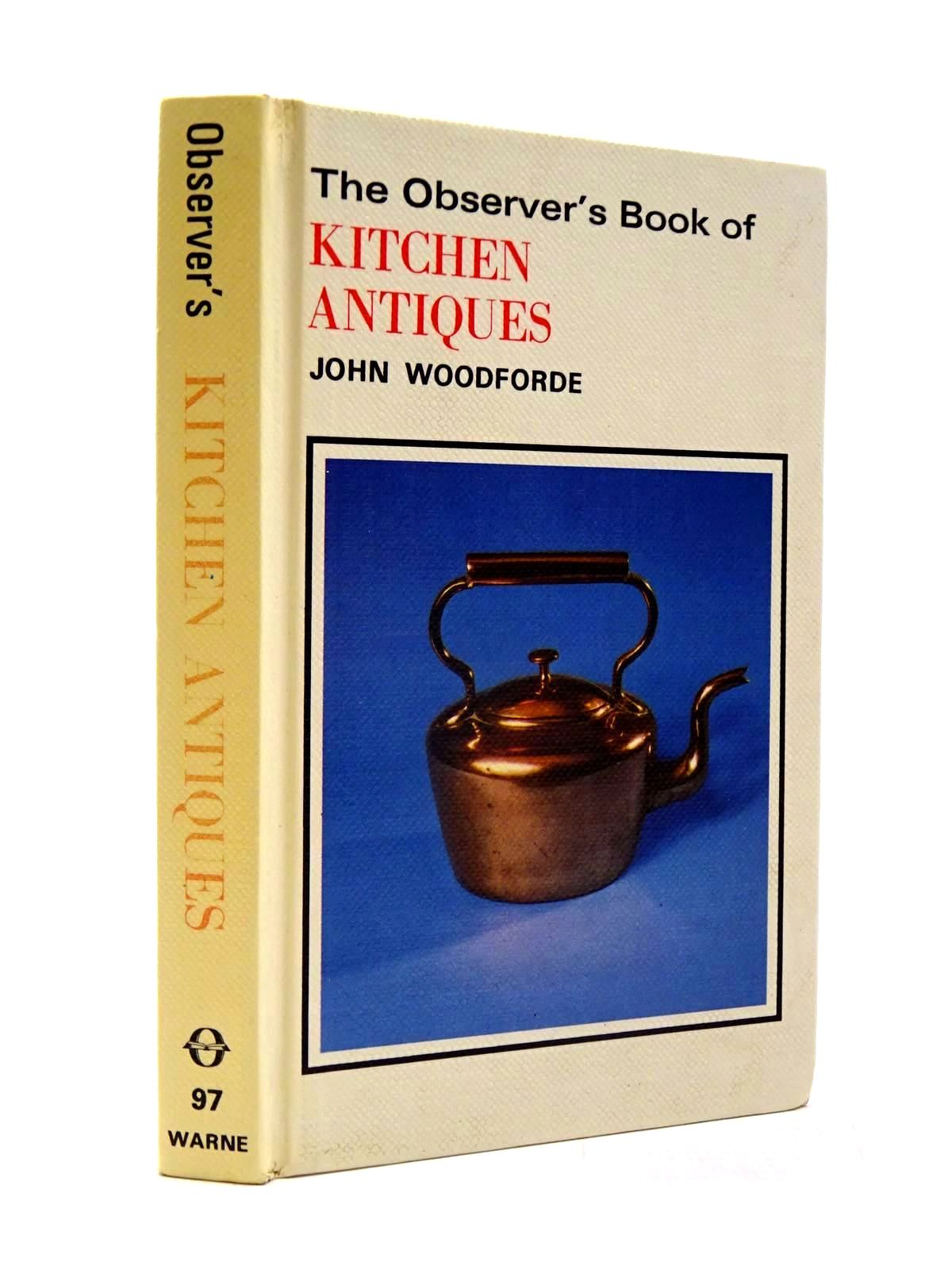 Photo of THE OBSERVER'S BOOK OF KITCHEN ANTIQUES written by Woodforde, John illustrated by Aldous, Trevor published by Frederick Warne & Co Ltd. (STOCK CODE: 2130466)  for sale by Stella & Rose's Books