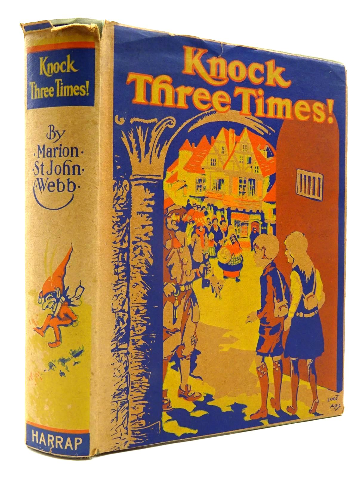 Photo of KNOCK THREE TIMES! written by Webb, Marion St. John illustrated by Tarrant, Margaret published by George G. Harrap & Co. Ltd. (STOCK CODE: 2130467)  for sale by Stella & Rose's Books