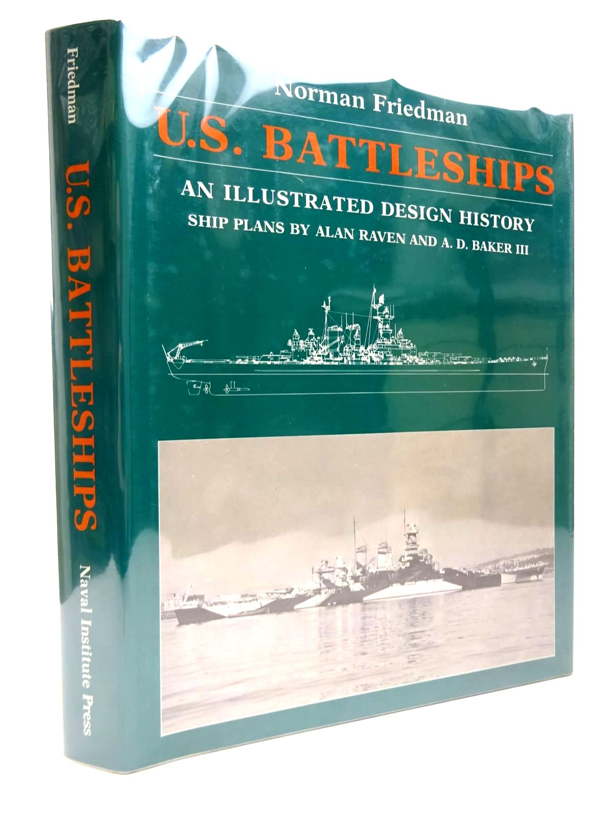 Photo of U.S. BATTLESHIPS written by Friedman, Norman published by Naval Institute Press (STOCK CODE: 2130472)  for sale by Stella & Rose's Books
