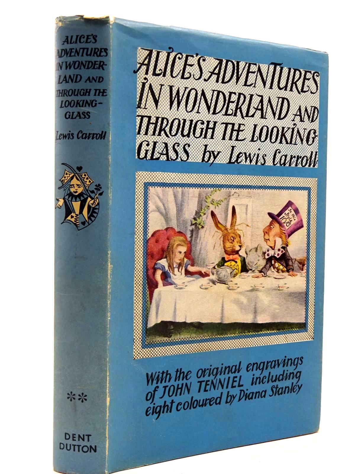 Photo of ALICE'S ADVENTURES IN WONDERLAND AND THROUGH THE LOOKING-GLASS written by Carroll, Lewis illustrated by Tenniel, John<br />Stanley, Diana published by J.M. Dent & Sons Ltd., E.P. Dutton & Co. Inc. (STOCK CODE: 2130502)  for sale by Stella & Rose's Books